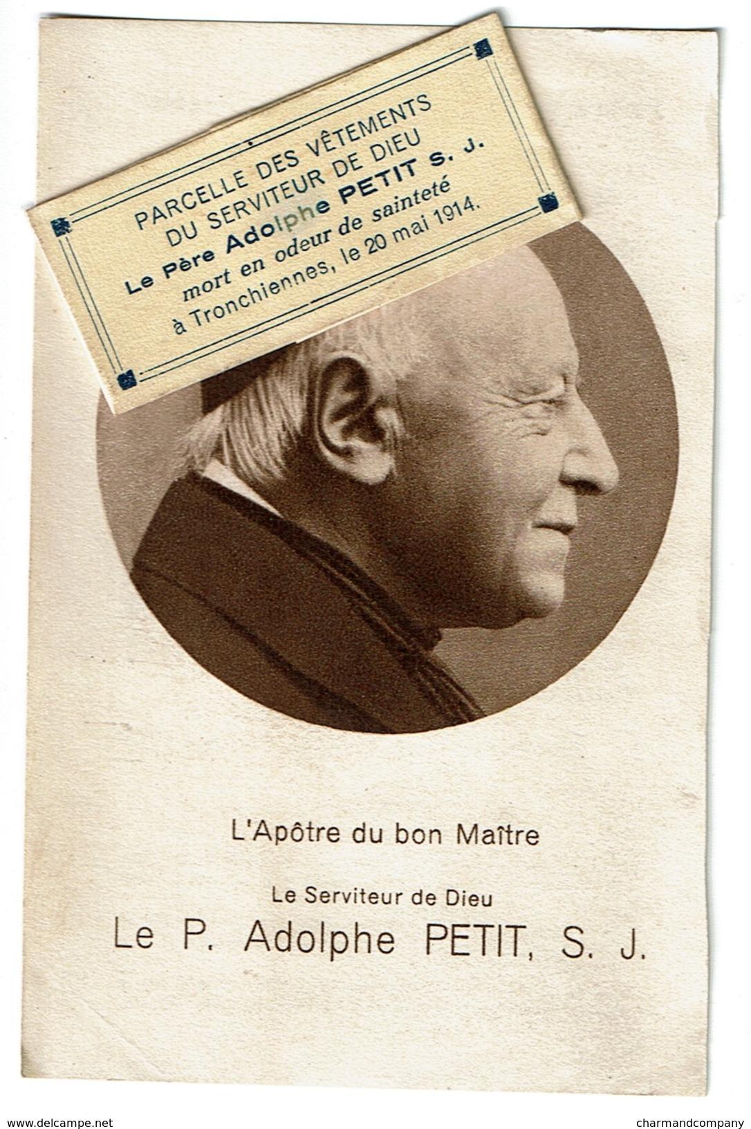 Prière + Relique Parcelle Des Vêtements Du Père Adolphe PETIT, S.J. Mort à Tronchiennes En 1914 - Images Religieuses
