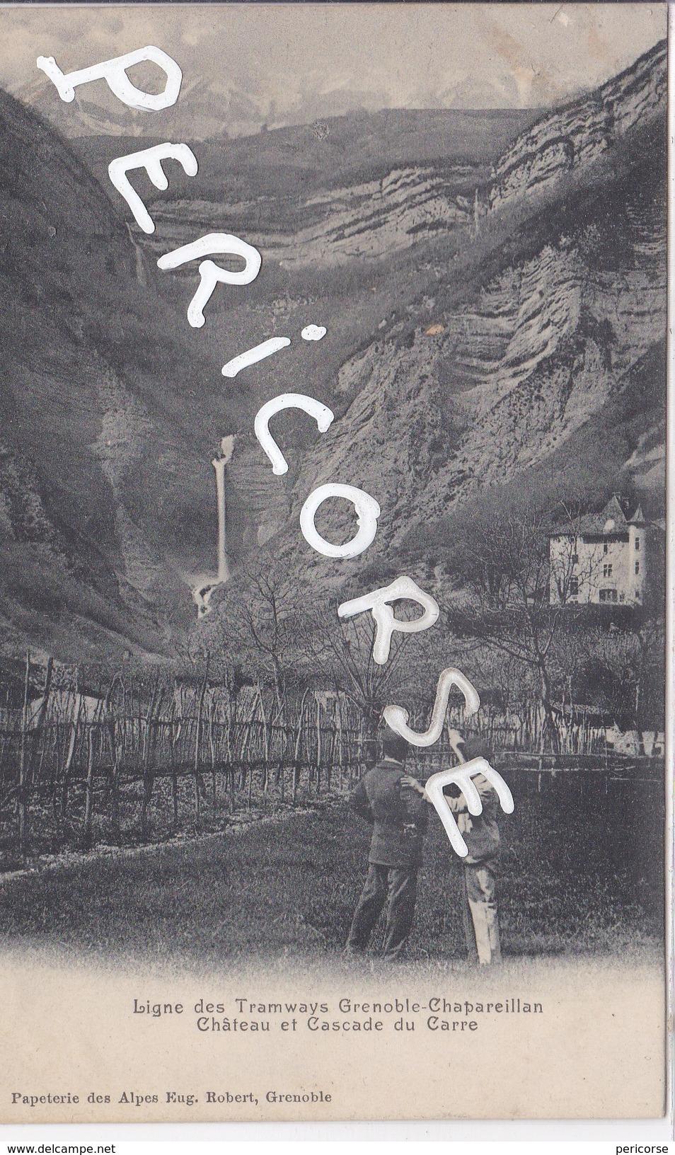 38  Ligne Des Tramways Grenoble Chapareillan  Chateau Et Cascade - Autres Communes