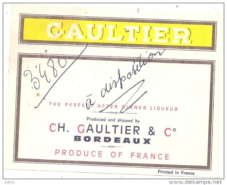 étiquette -  Liqueur  GAULTIER Avec Anotation D'imprimerie - Whisky