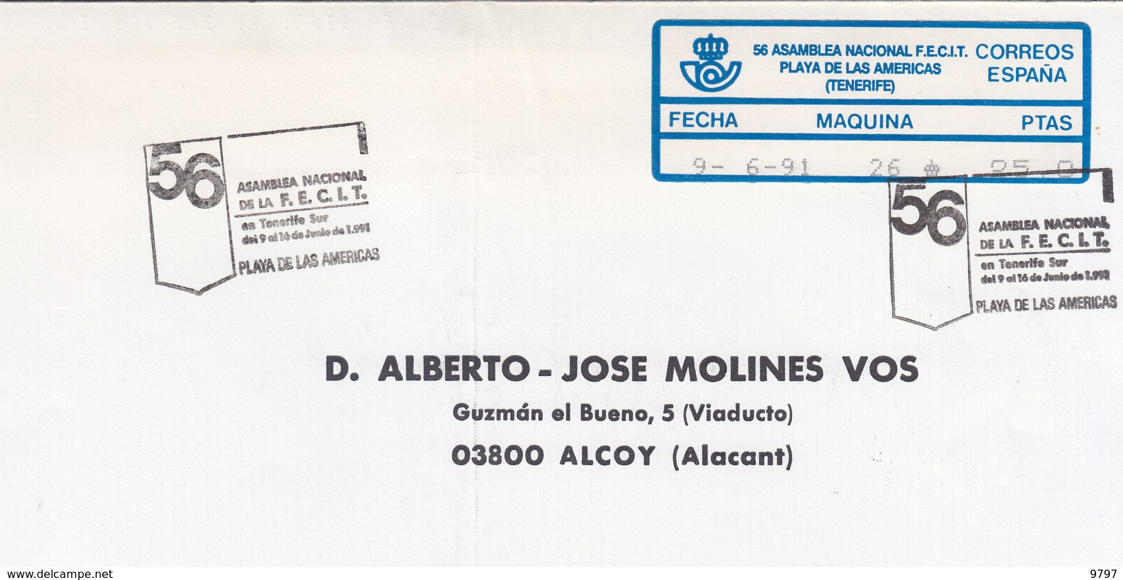 SOBRE CON EPELSA Nº 26 Y M.E. DE LA 56 ASAMBLEA NACIONAL F.E.C.I.T. - PLAYA DE LAS AMERICAS TENERIFE - ETIQUETA ESCASA - ATM - Frama (viñetas)