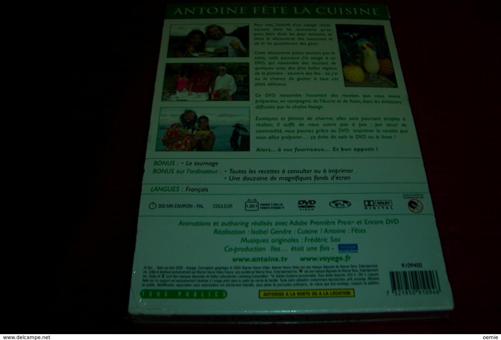 LES RECETTES DE QUELQUES UNE DES PLUS BELLES REGOIONS DE LA PLANETE  PAR ANTOINE °° ANTOINE FETE LA CUISINE - DVD
