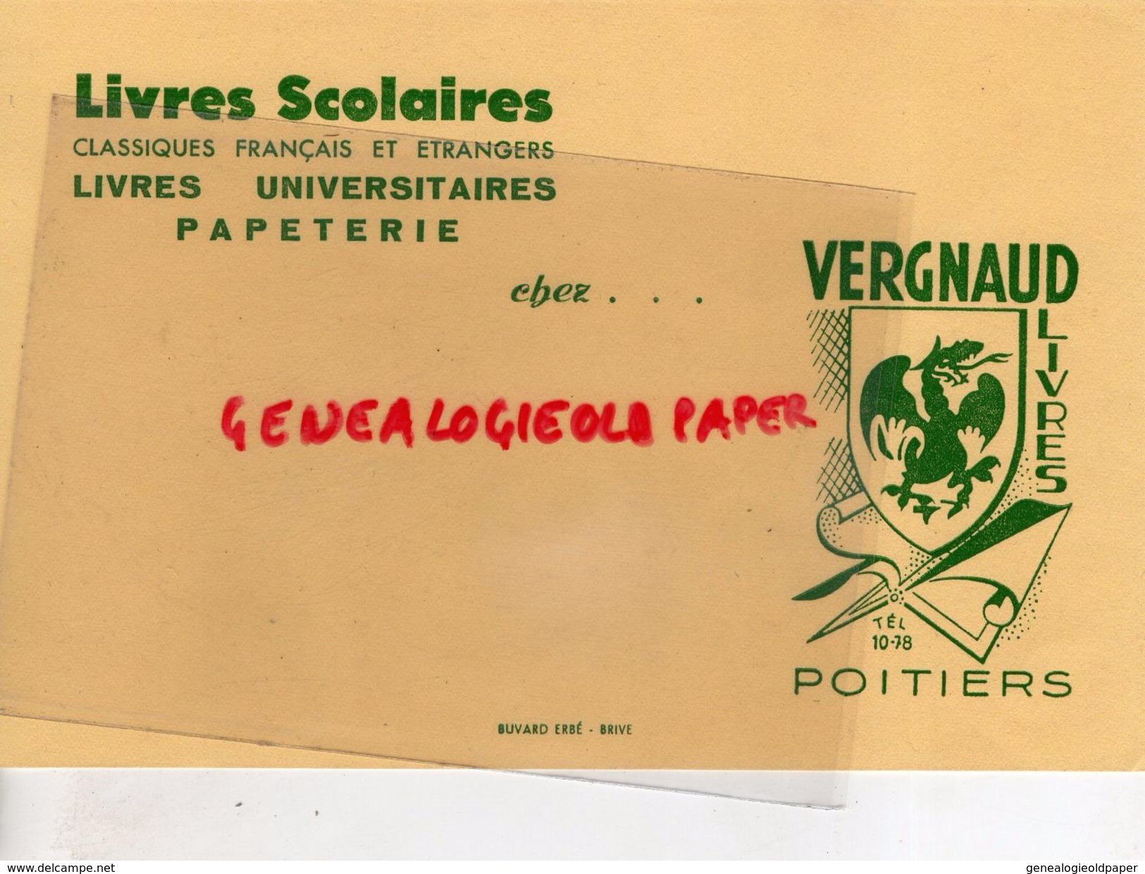 86 - POITIERS- BUVARD VERGNAUD LIVRES PAPETERIE LIBRAIRIE- IMPRIMERIE BUVARD ERBE BRIVE - Papeterie