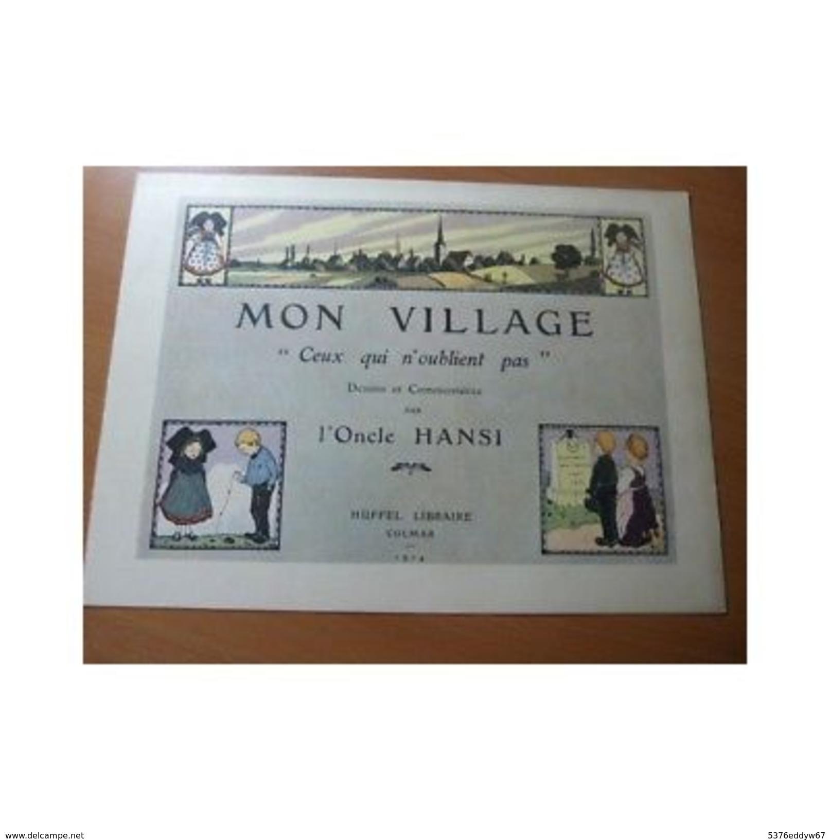 """Hansi. Bulletin De Souscription Pour L'ouvrage """"Mon Village"""" Alsace-Colmar.1914 - Autres Collections"""