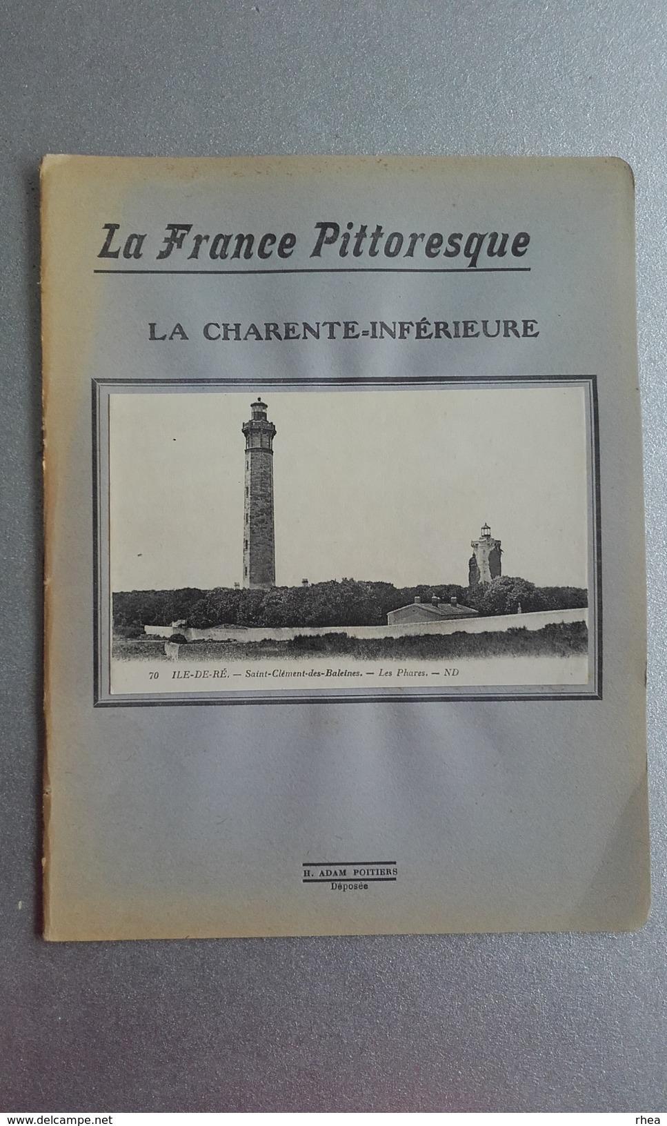 CAHIER D'ECOLIER - La France Pittoresque - La Charente Inférieure - Ile De Ré - Non Classés
