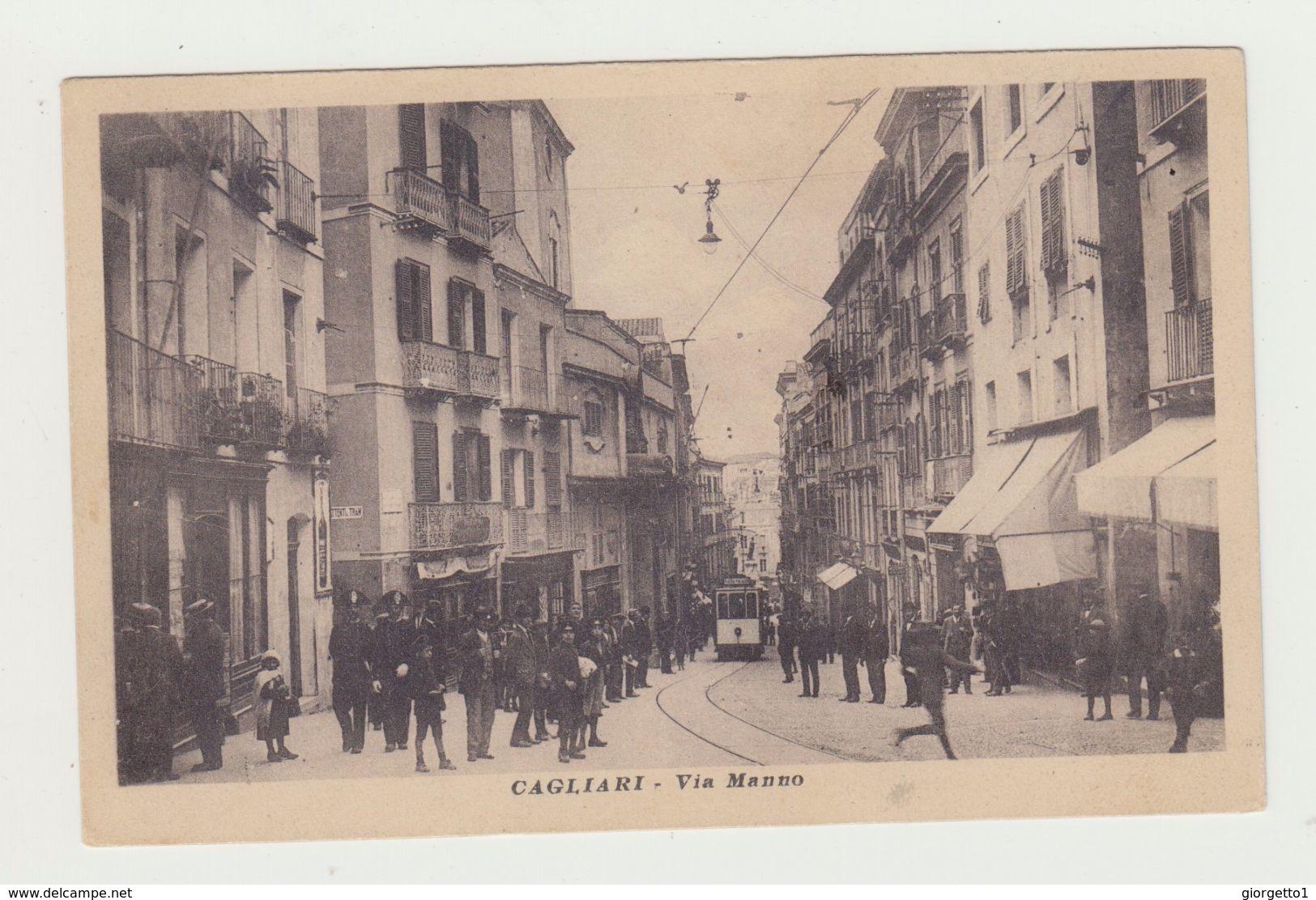 CAGLIARI - VIA MANNO CON TRAM E CARABINIERI - ITALY POSTCARD - Cagliari