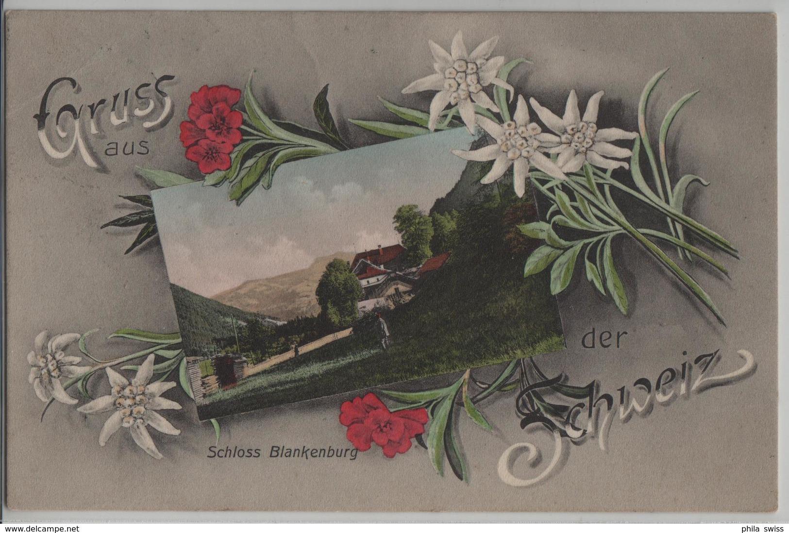 Gruss Aus Der Schweiz - Schloss Blankenburg - Edelweiss-Karte - Photo: Chr. Brennenstuhl - BE Berne