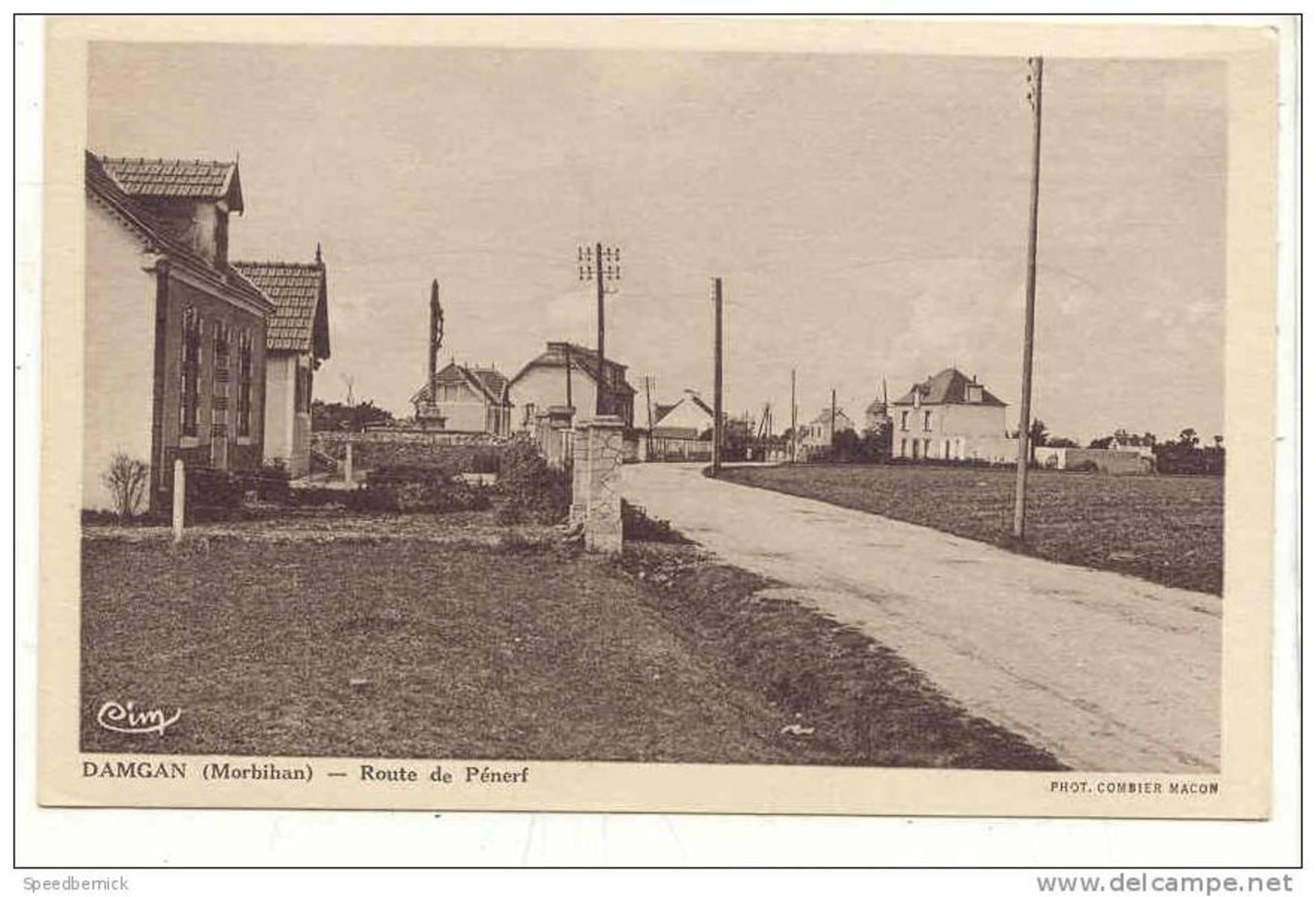AR2 Damgan Morbihan . Route De Pénerf . Ed : Cim Et Paul Plé Angerville . - Non Classés