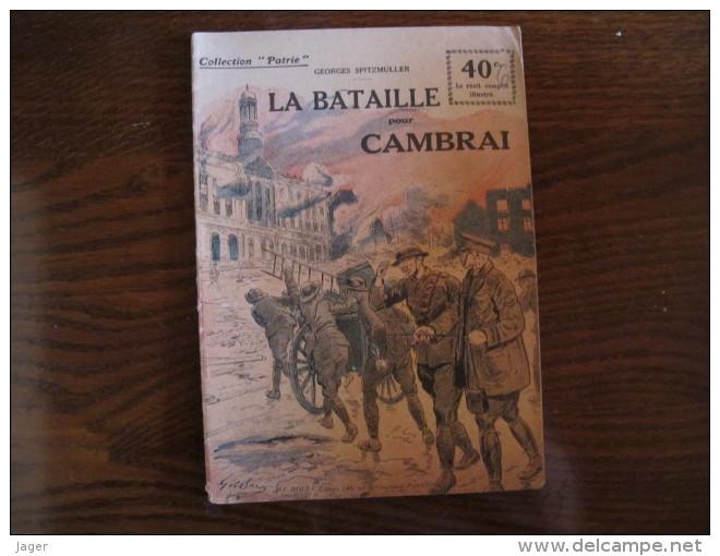 """WWI Collection Patrie """" La Bataille Pour Cambrai """" N° 132 - 1914-18"""