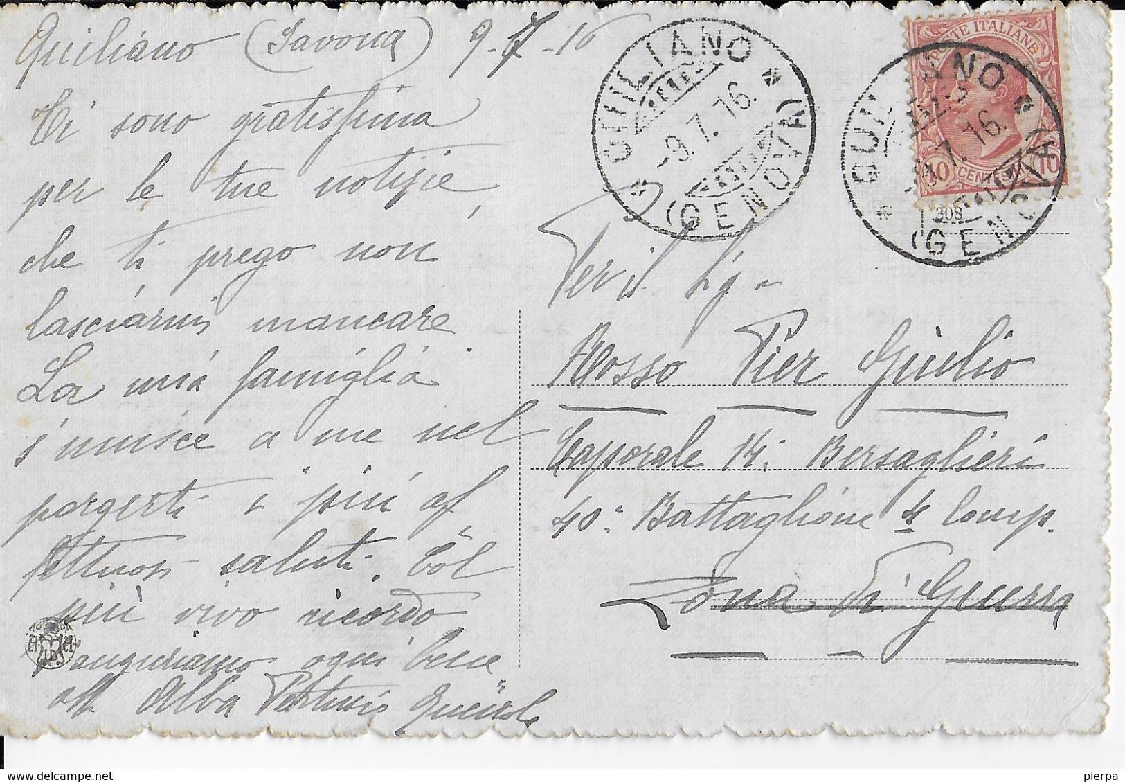 STORIA POSTALE REGNO - CARTOLINA ILLUSTRATA DA QUILIANO (GE)  09.07.1916 PER MILITARE ZONA DI GUERRA - 1878-00 Umberto I
