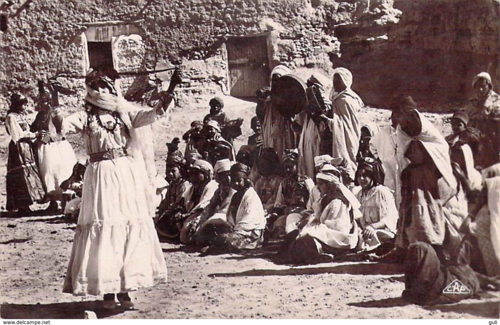 Afrique-Algérie  Danse Des Ouled Naïls (A) (Ethnie Dance Danseuse Danseuses) Editions :CAP C.A.P 1284) *PRIX FIXE - Algérie