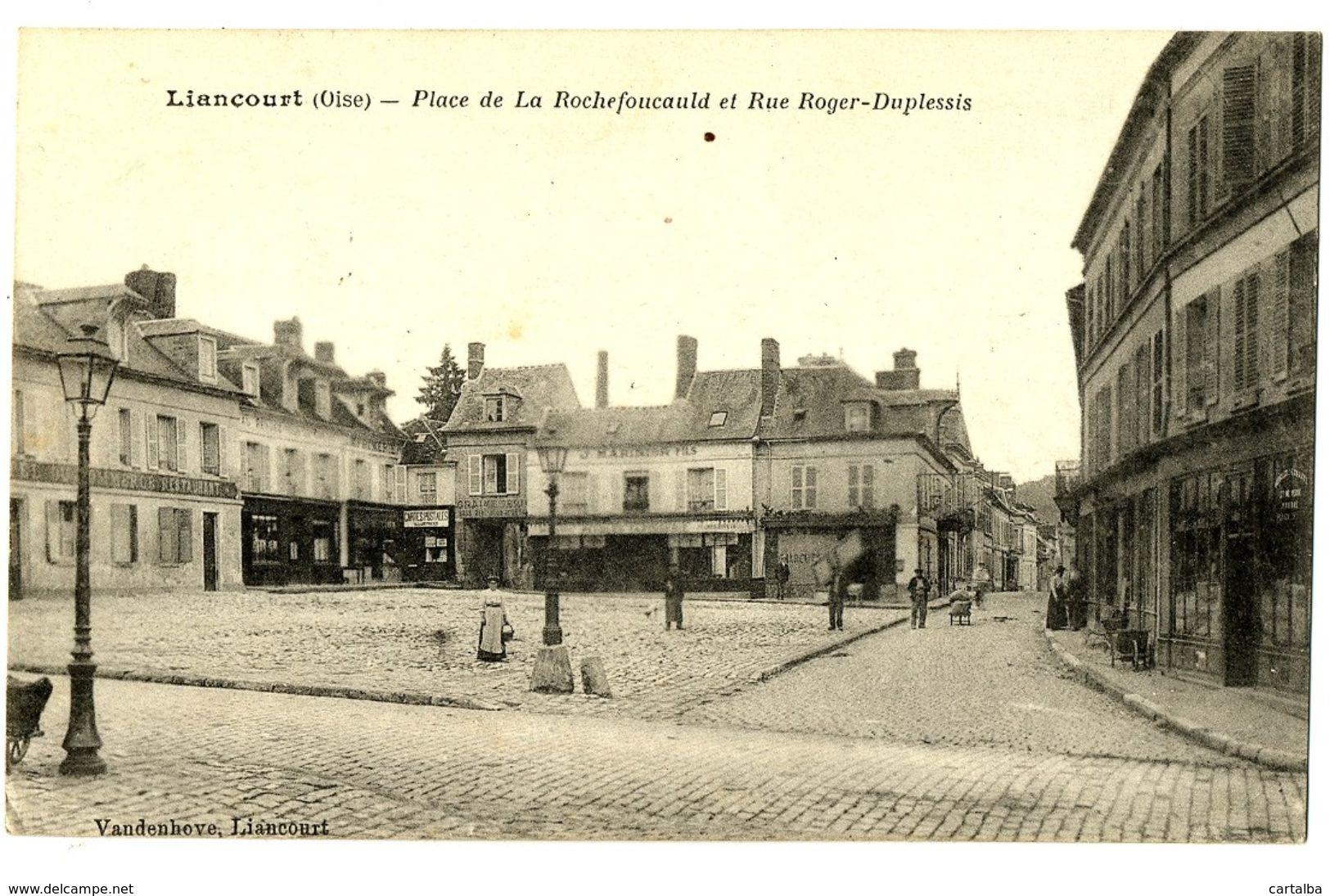 CPA 60 Oise Liancourt Place De La Rochefoucauld Et Rue Roger-Duplessis Animation - Liancourt