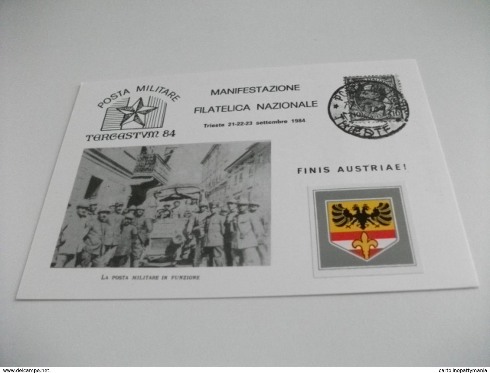 MANIFESTAZIONE FILATELICA NAZIONALE TRIESTE 1984  POSTA MILITARE TAARGESTVM 84 IMMAGINE LA POSTA MILITARE IN FUNZIONE - Manifestazioni
