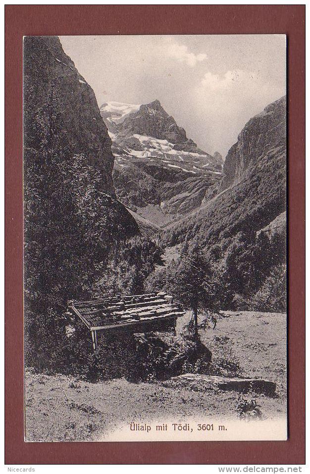 Glarus - ÜLIALP Mit Tödi - 1909 - GL Glaris