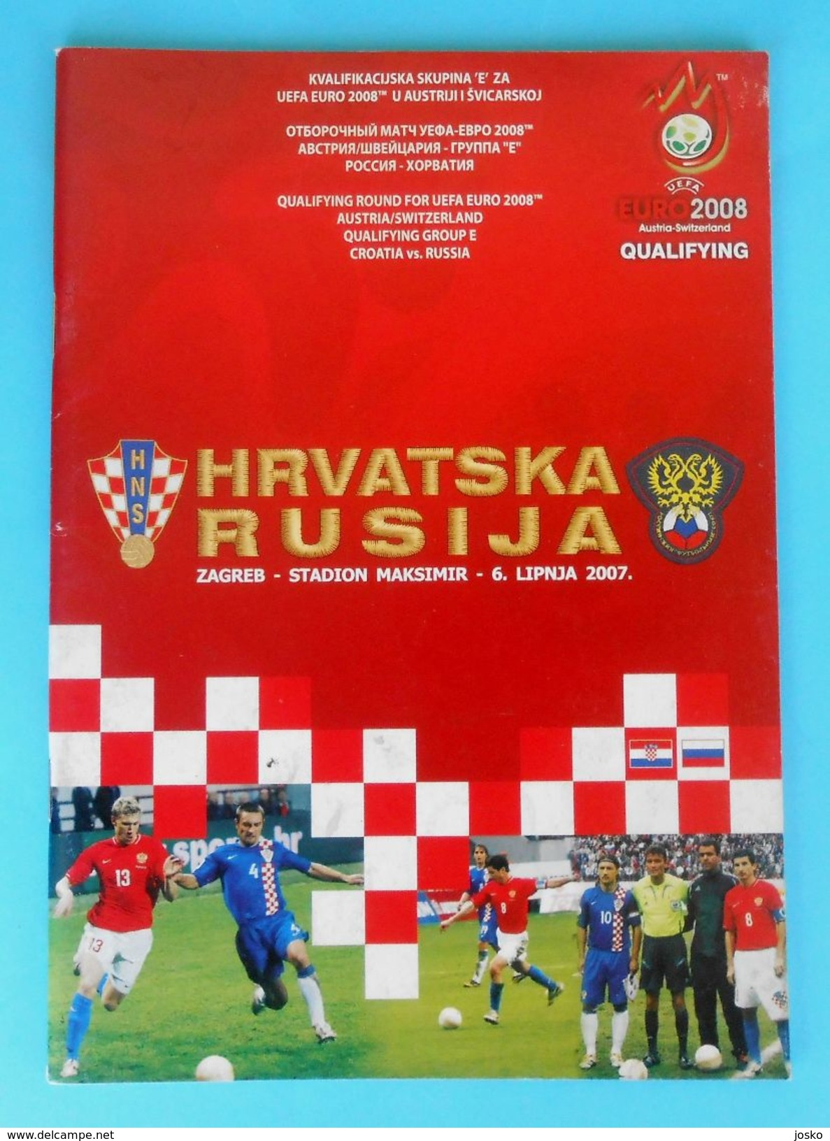 CROATIA : RUSSIA - 2007. Football Match Programme Soccer Fussball Programm Programma Programa Kroatien Croatie Croazia - Match Tickets