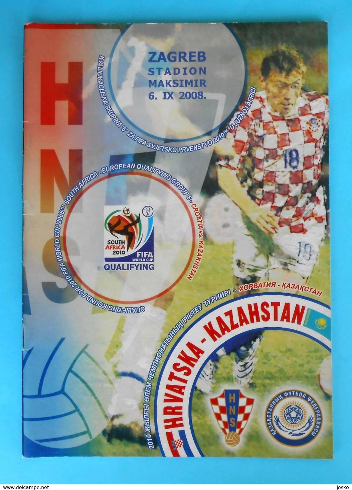 CROATIA : KAZAKHSTAN 2008. Football Match Programme Soccer Fussball Programm Programma Programa Kroatien Croatie Croazia - Books