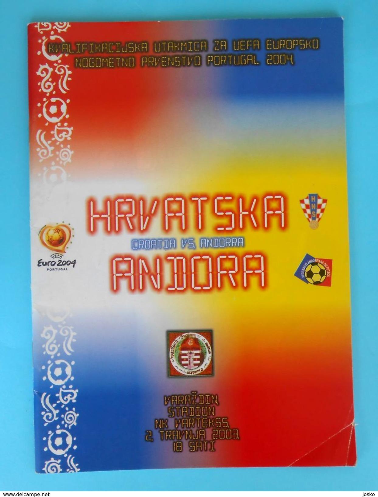 CROATIA : ANDORRA - 2003. Football Match Programme Soccer Fussball Programm Programma Programa Kroatien Croatie Croazia - Books