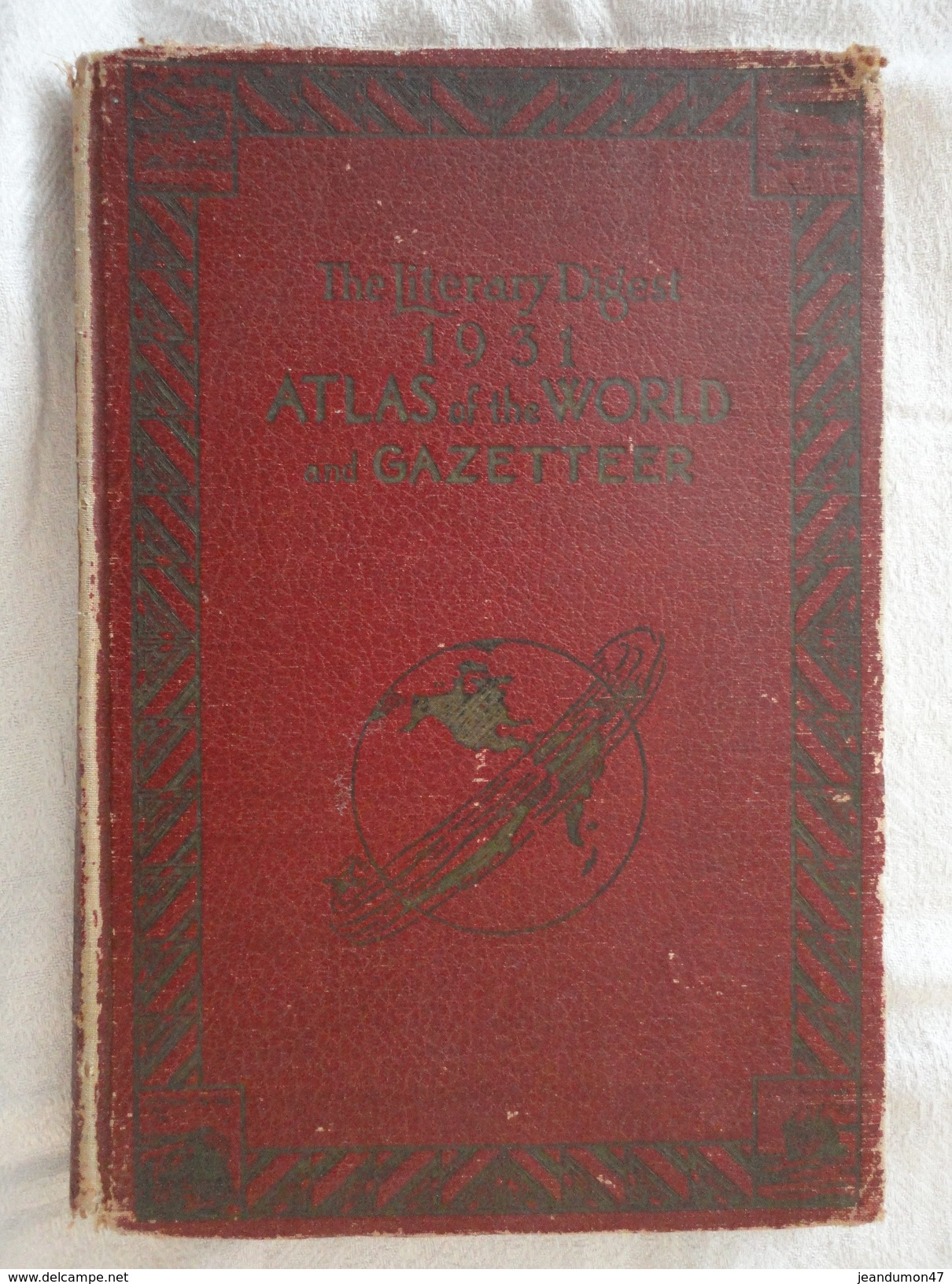 THE LITERARY DIGEST 1931. ATLAS OF THE WORLD AND GAZETTEER. 256 PAGES. RAND MçNALLY & COMPANY - CHICAGO - Livres, BD, Revues