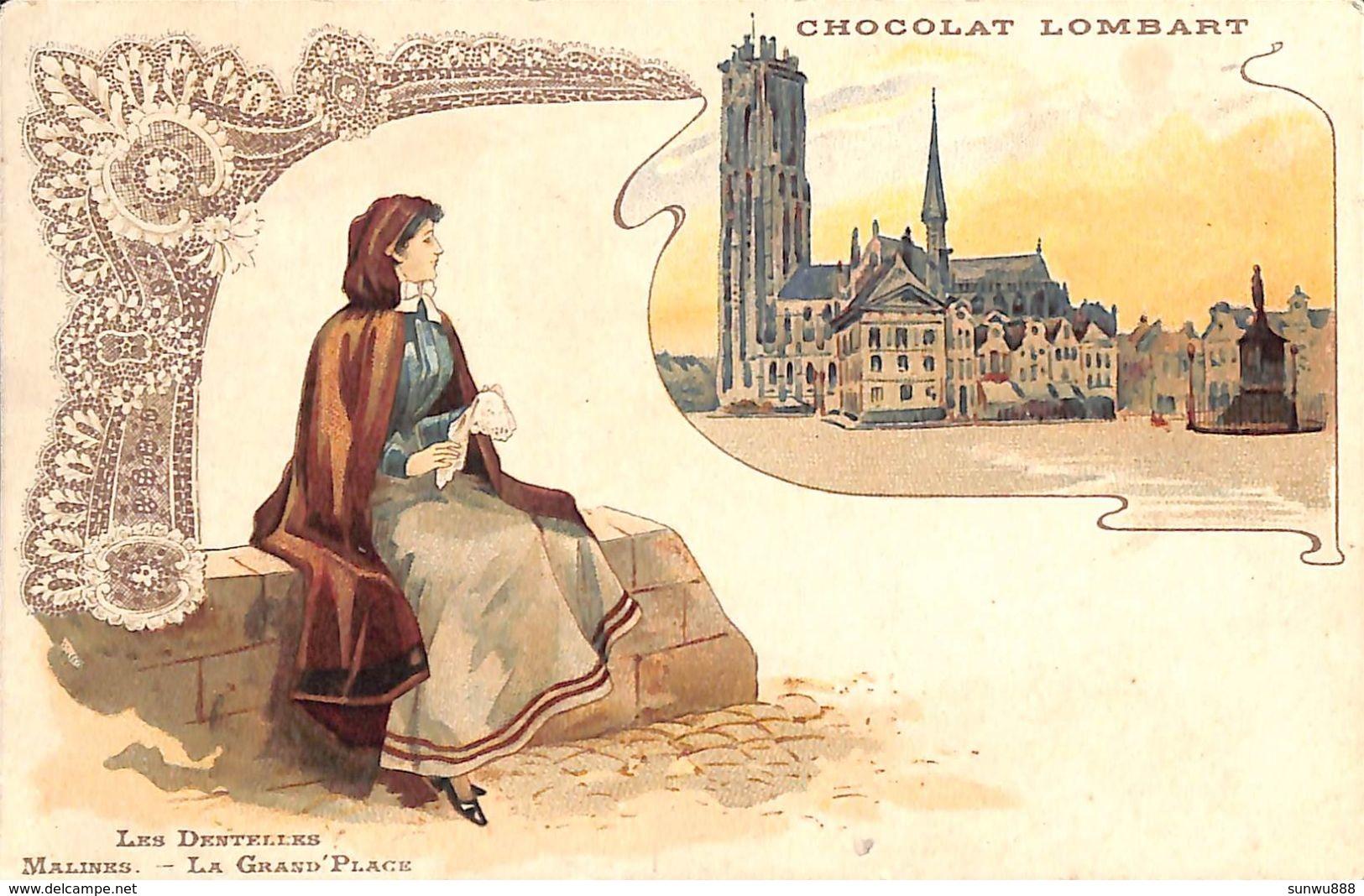 Malines - Les Dentelles - La Grand'Place (Litho, Chocolat Lombart) - Malines