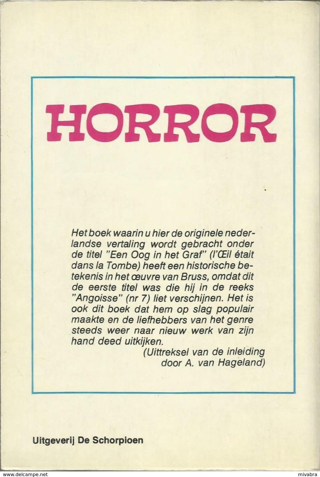HORROR - EEN OOG IN HET GRAF - B. R. BRUSS - 1975 Uitgeverij DE SCHORPIOEN - Horror En Thrillers