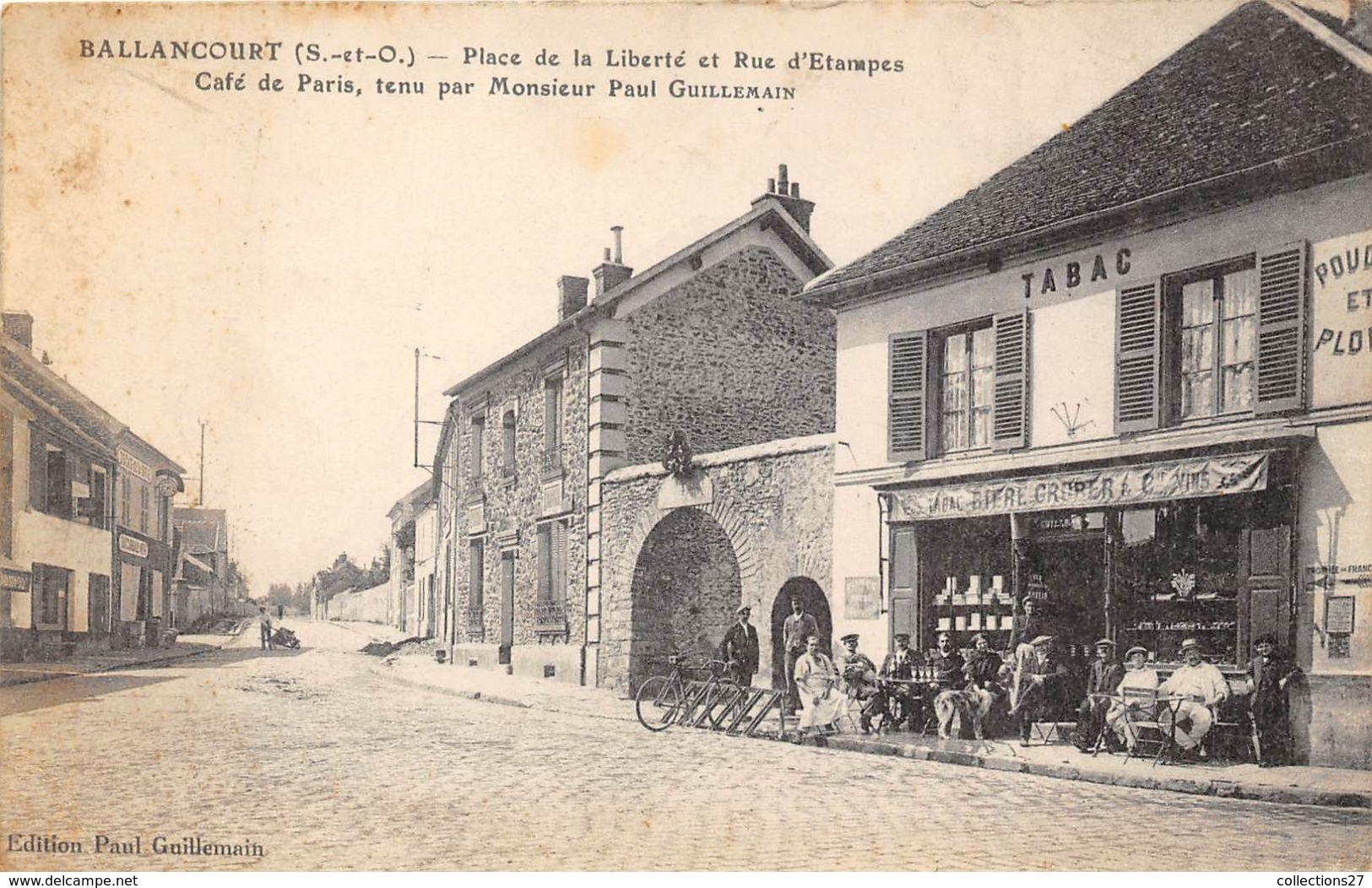 78-BALLANCOURT- PLACE DE LA LIBERTE, ET RUE D'ETAMPES , CAFE DE PARIS, TENU PAR MONSIEUR PAUL GUILLEMAIN - France