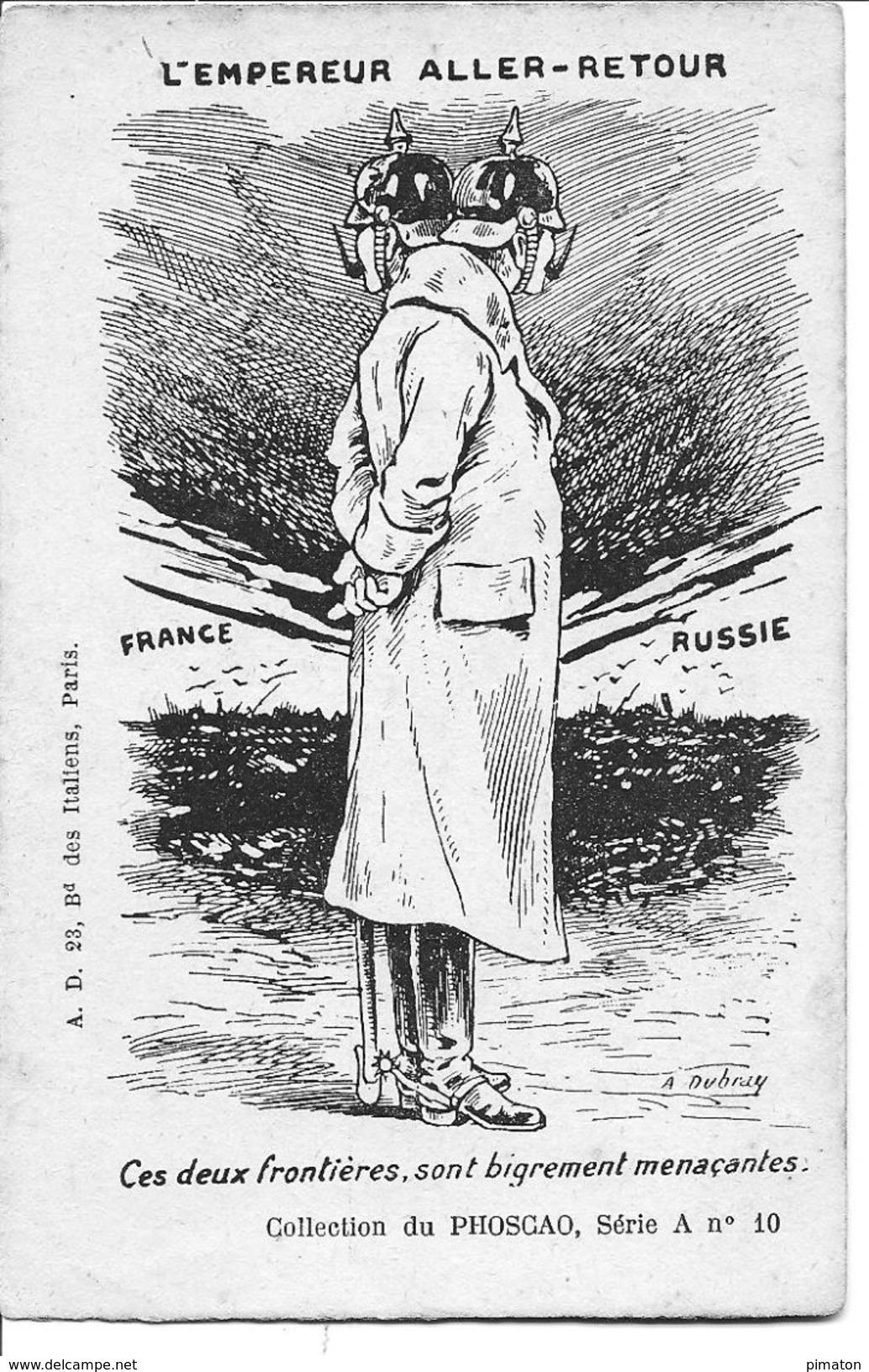 L'EMPEREUR ALLER - RETOUR - Guerra 1914-18