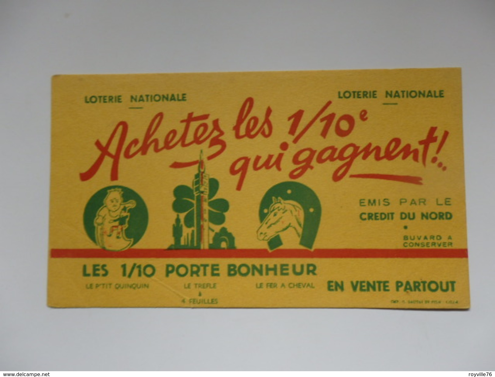 Buvard Loterie Nationale émis Par Le Crédit Du Nord. - Vloeipapier