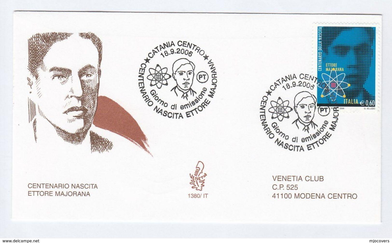 2006 Catania  ITALY FDC Ettore MAJORANA Neutrino Masses Physics Radiation Stamps Cover Atomic Nuclear Energy - Atom