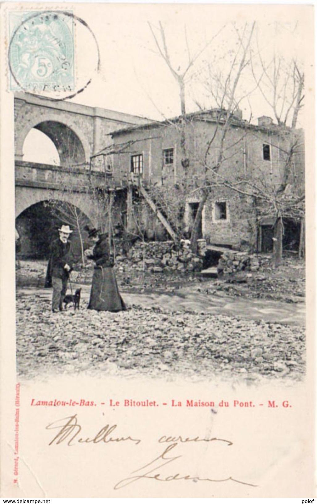 LAMALOU LES BAINS - LE BITOULET -La Maison Du Pont  (98961) - Lamalou Les Bains
