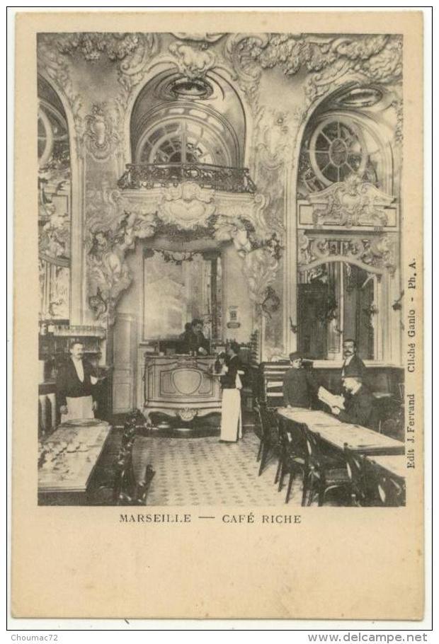 (13) 009, Marseille, Ferrand, Café Riche, Dos Non Divisé, Non Voyagée, TB - Marseille