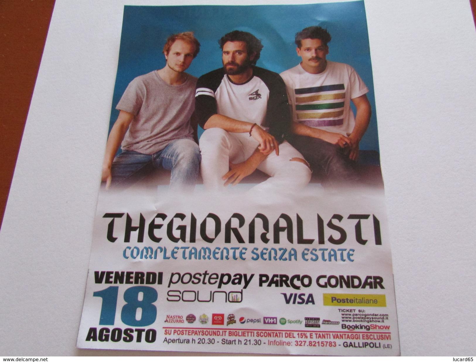 THEGIORNALISTI - VOLANTINO PUBBLICITARIO CONCERTO 2017 GALLIPOLI - Manifesti & Poster