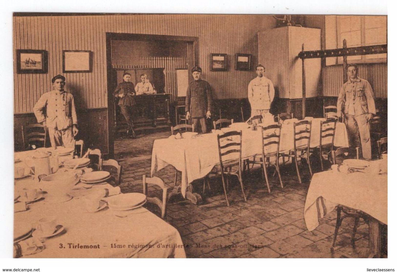 3.Tirlemont - 15me Régiment D'artillerie - Mess Des Sous-officiers DESAIX - Tienen