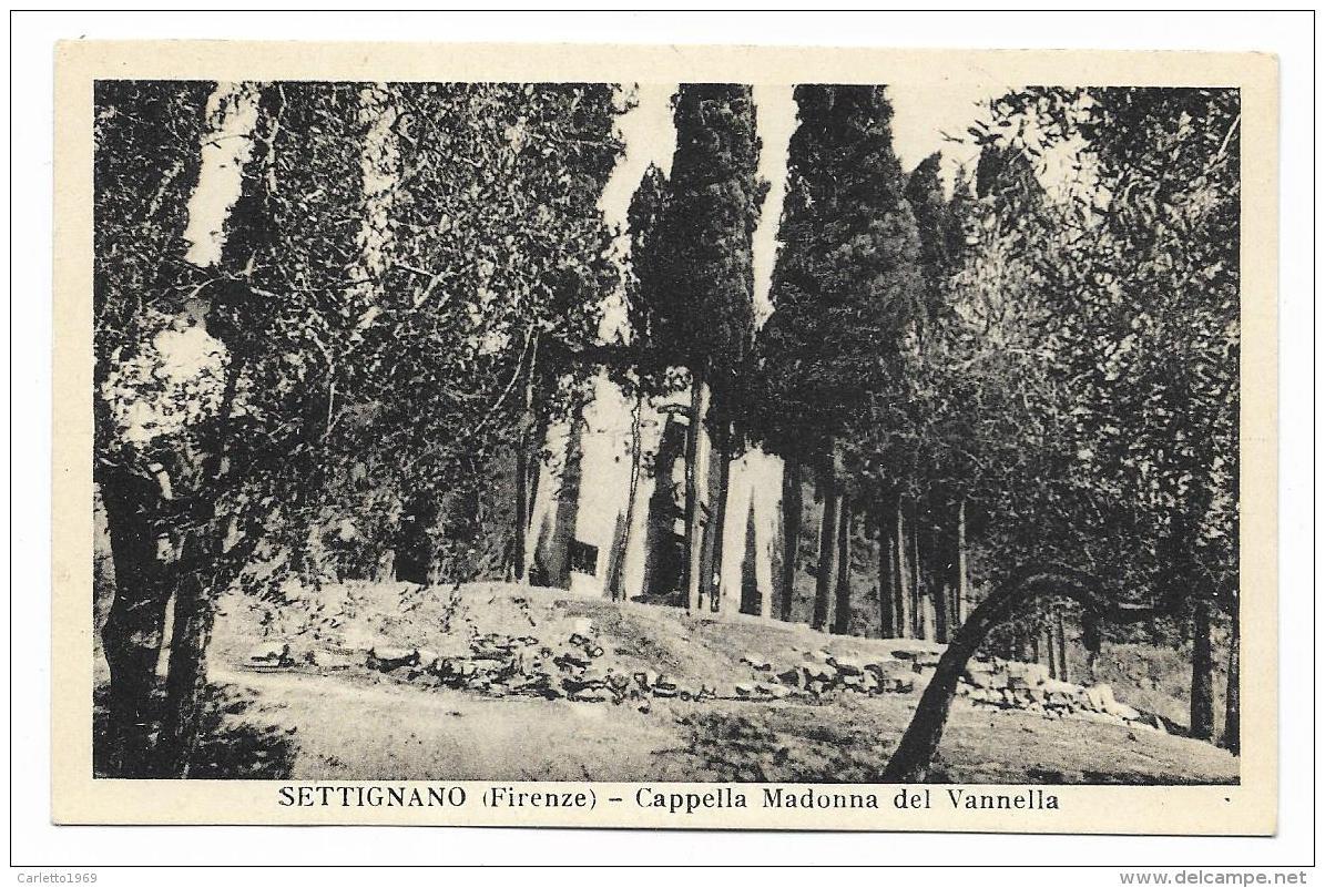 SETTIGNANO - CAPPELLA MADONNA DEL VANNELLA NV   FP - Firenze