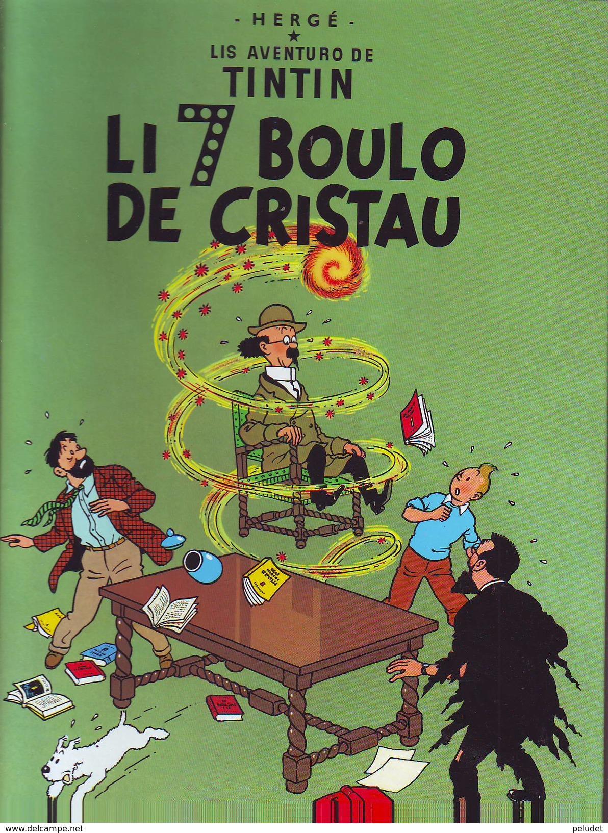 TINTIN - LI 7 BOULO DE CRISTAU - 2004 - Langue Oc, Occitain, Oc Language, Occitan - Cómics (otros Lenguas)