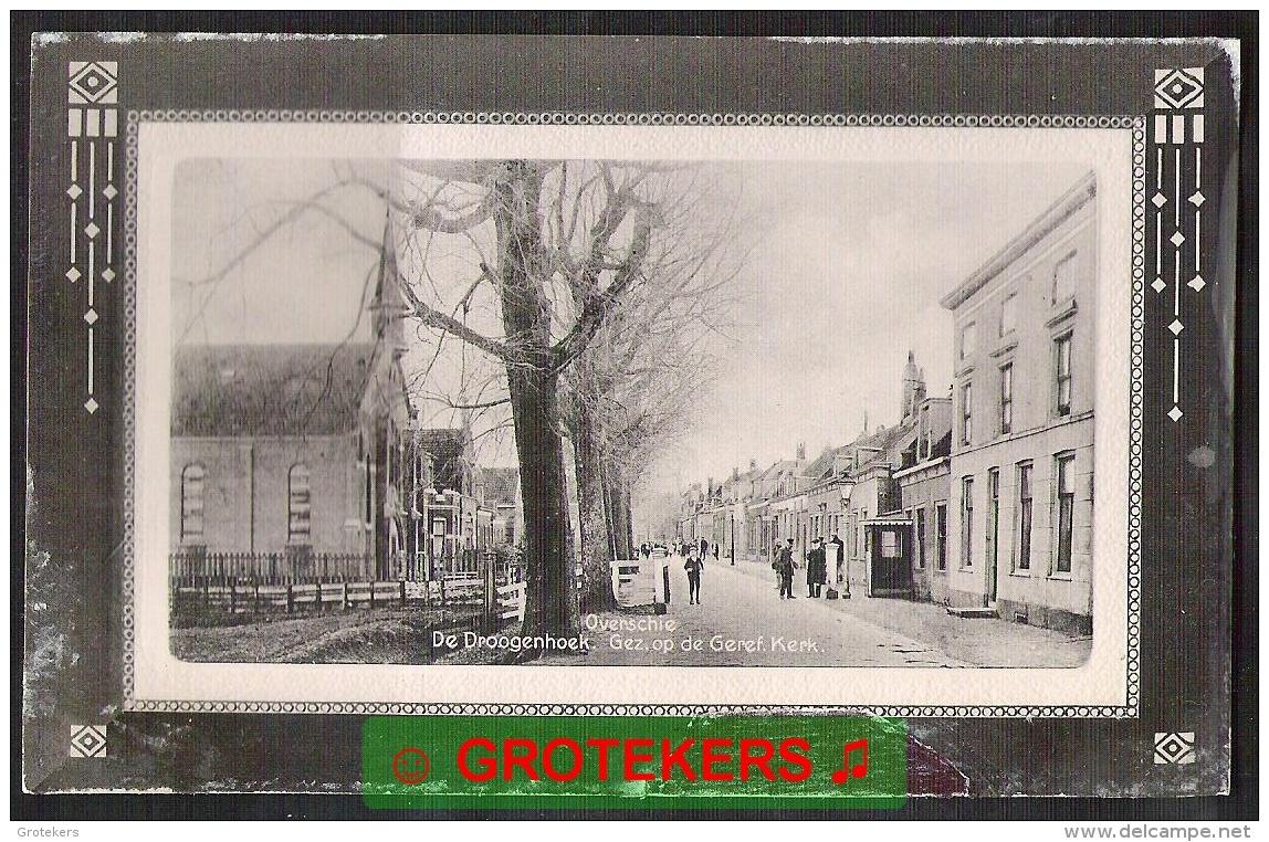 ROTTERDAM OVERSCHIE De Droogenhoek Met Ger. Kerk 1912 - Rotterdam