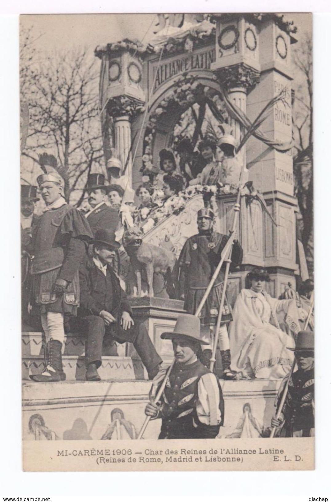 Trois Cartes Postales Mi Carême 1908. Paris. Char De La Dentelle, De La Reine Des Reines, Alliance Latine. (1837) - Feiern & Feste