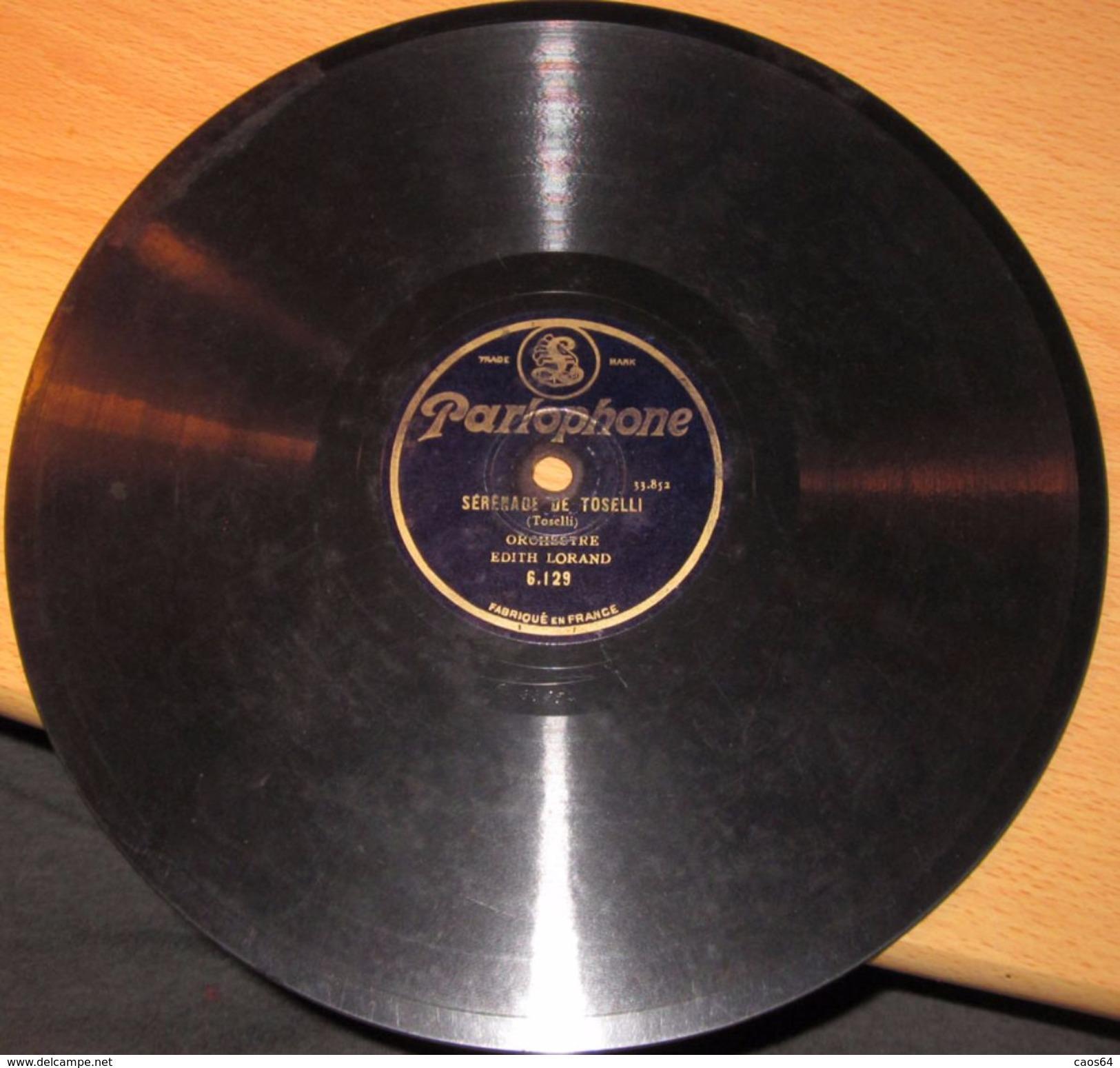 EDITH LORAND SERENADE DE TOSELLI   78 Giri - 78 G - Dischi Per Fonografi