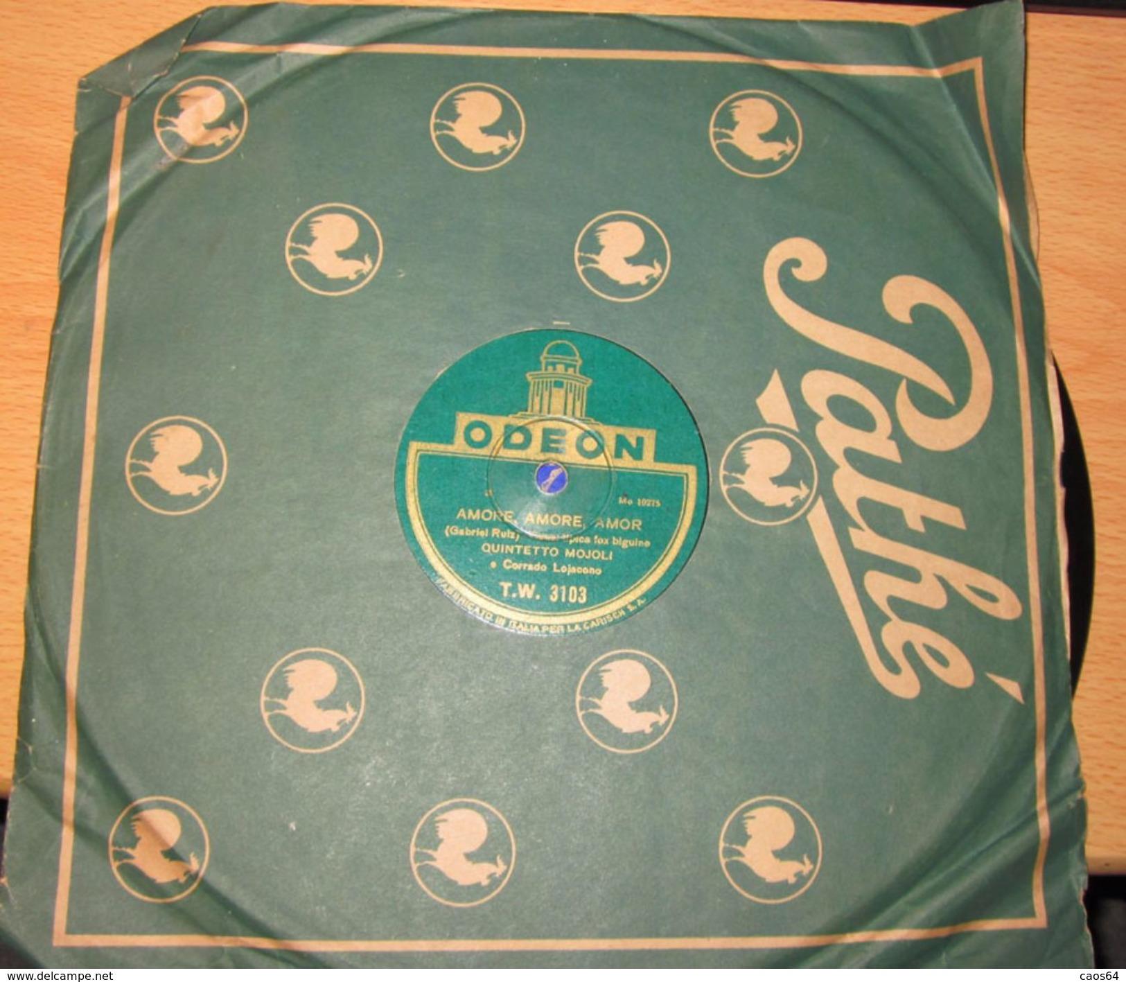 QUINTETTO MOJOLI AMORE, AMORE - T'AMO  78 Giri - 78 G - Dischi Per Fonografi