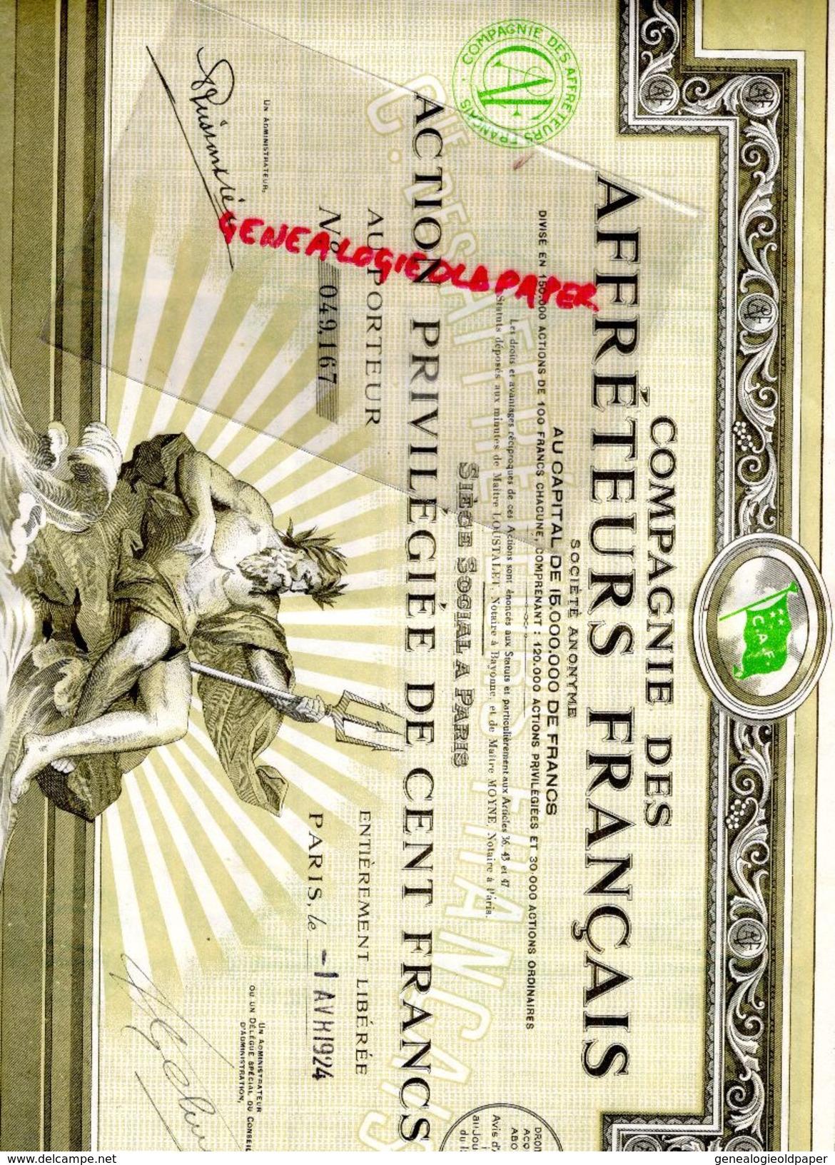 ACTION 100 FRANCS COMPAGNIE AFFRETEURS FRANCAIS-PIERRE FORVEILLE GRAVEUR PARIS RODEZ- LOUSTALET NOTAIRE A BAYONNE 1924 - Autres