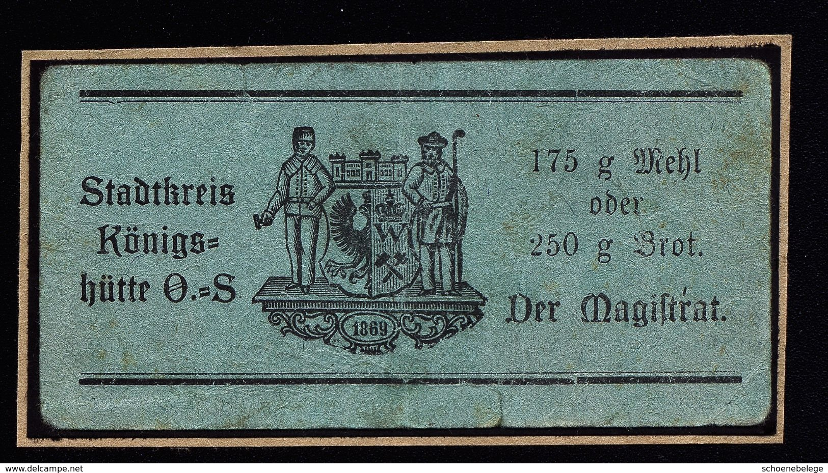 A4889) Oberschlesien Mehl- Und Brotmarke Königshütte OS - Historische Dokumente