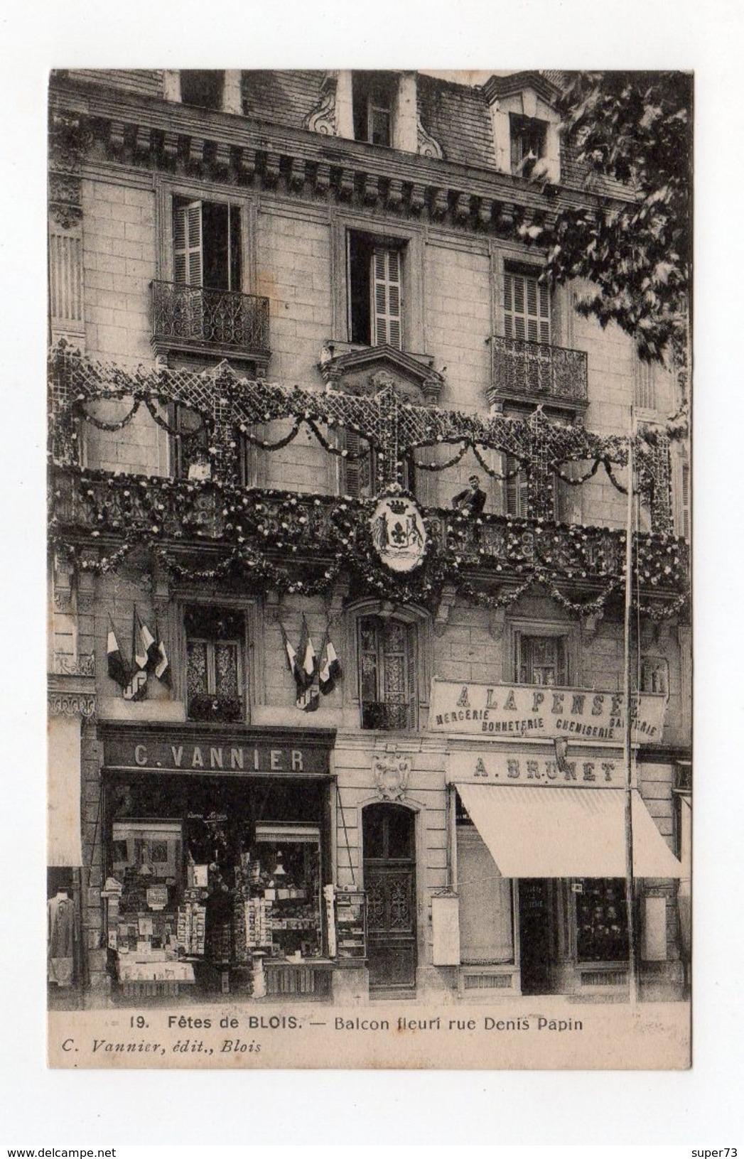 19. Fêtes De Blois - Balcon Fleuri Rue Denis Papin - 41 - - Blois
