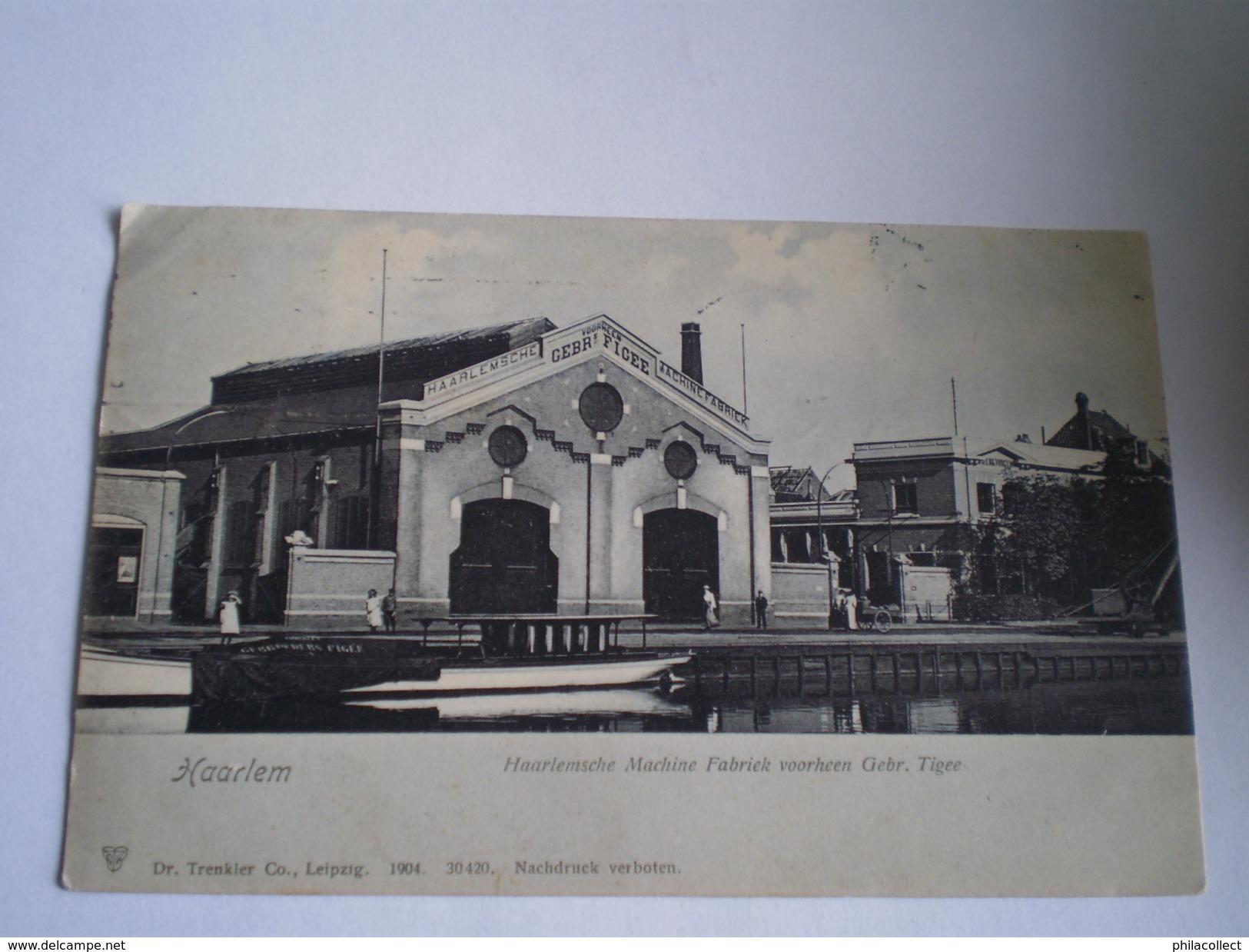 Haarlem // Haarlemsche Machine Fabriek  Voorheen Gebr. Figee // Gelopen 1908 Trenkler - Haarlem