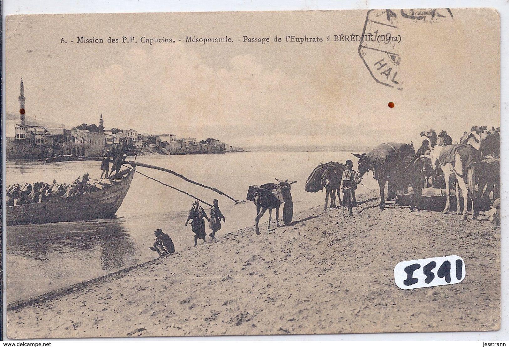 TURQUIE- BERDJIK- PASSAGE DE L EUPHRATE- MISSION DE P.P CAPUCINS - Turquie
