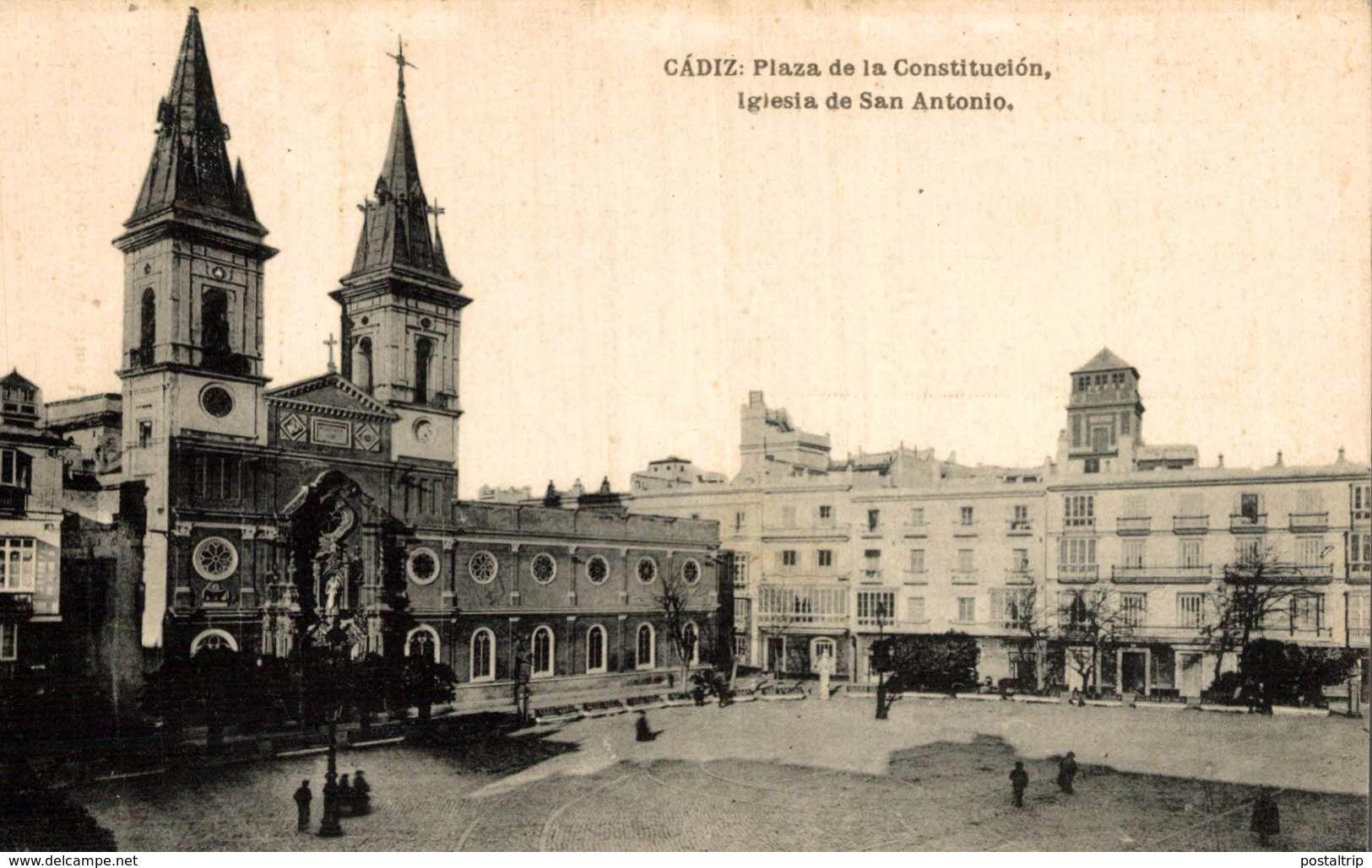 CADIZ. PLAZA DE LA CONSTITUCION, IGLESIA DE SAN ANTONIO. HAUSER Y MENET - Cádiz