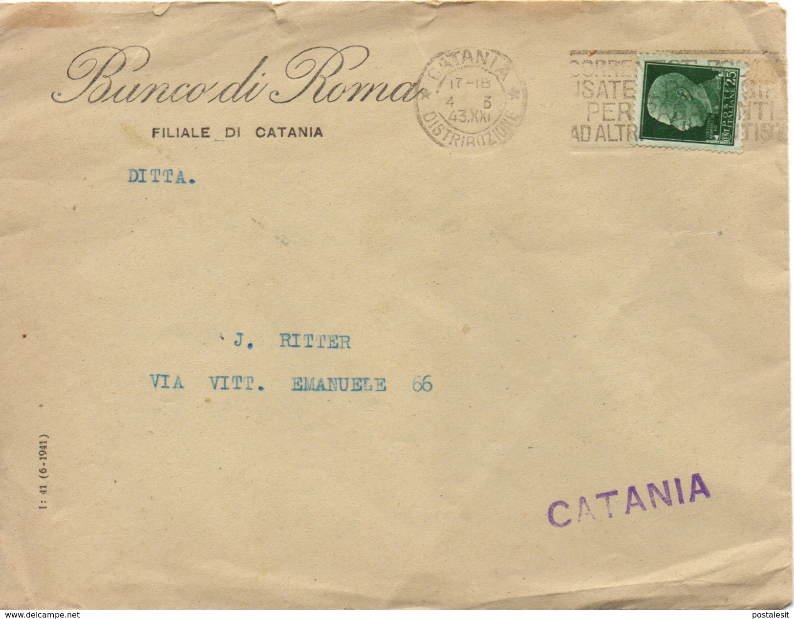 CATANIA (TARGHETTA) Per CITTA' - 4.3.1943 - Busta INTESTATA Tariffa DISTRETTO 25c. Imperiale 2/104 - 1900-44 Vittorio Emanuele III