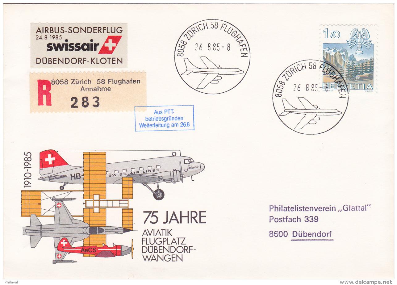 """No 686 Sur Lettre  Recommandée """" Airbus-Sonderflug Swissair D¨bendorf-Kloten"""" - 75 Jahre Aviatik Flugplatz - Poste Aérienne"""