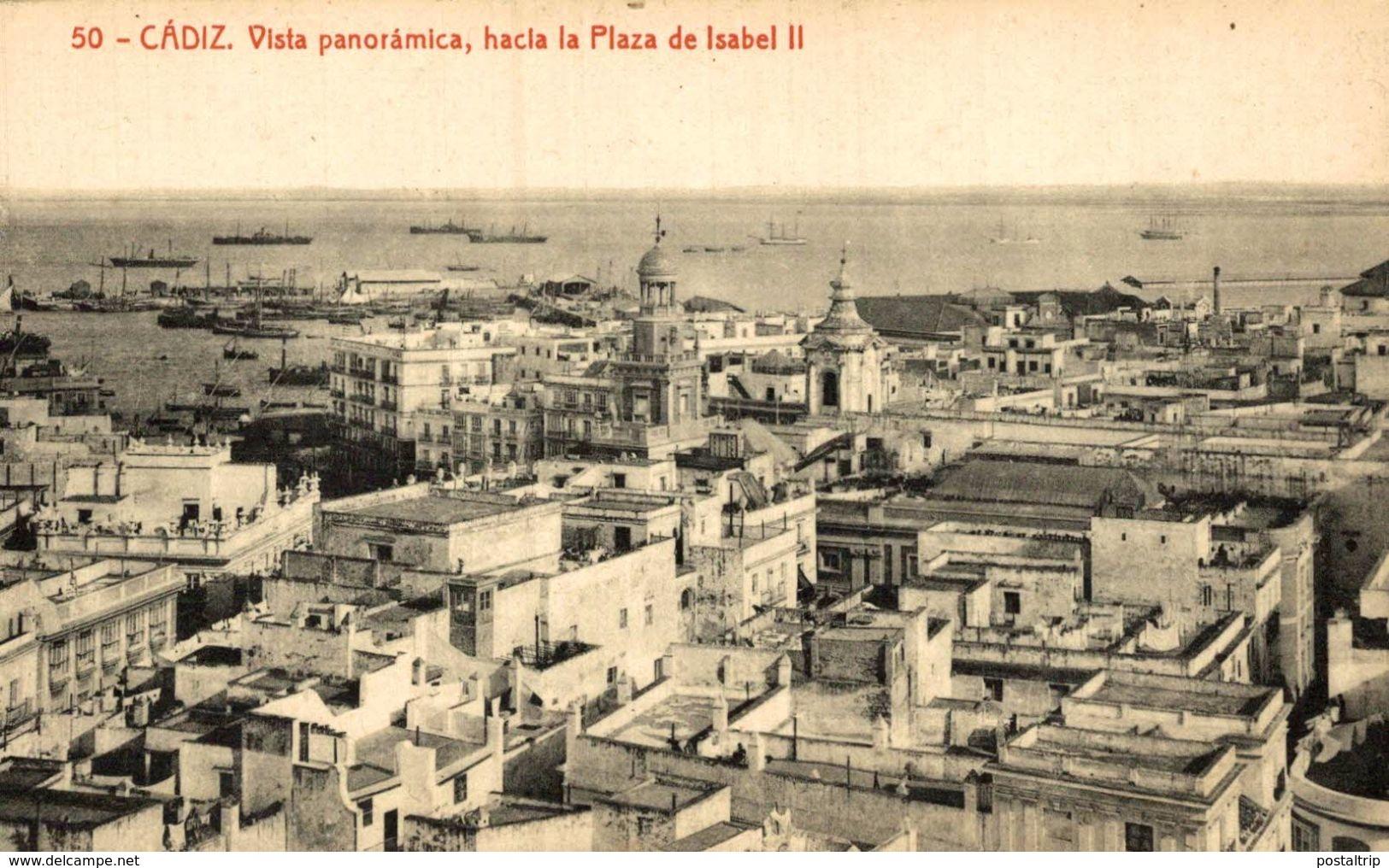 CADIZ - VISTA PANORAMICA HACIA LA PLAZA DE ISABEL II - Cádiz