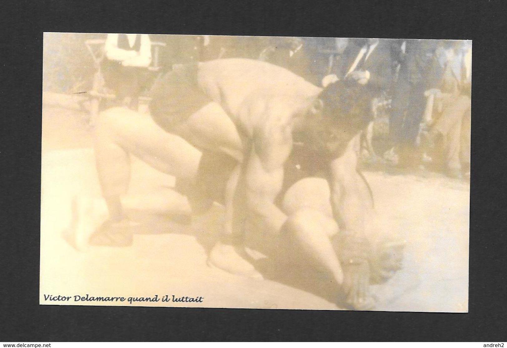SPORTS - HALTÉROPHILIE - VICTOR DELAMARRE (1888 - 1955) - LUTTEUR - SPECTACLES DE TOURS DE FORCE - Haltérophilie