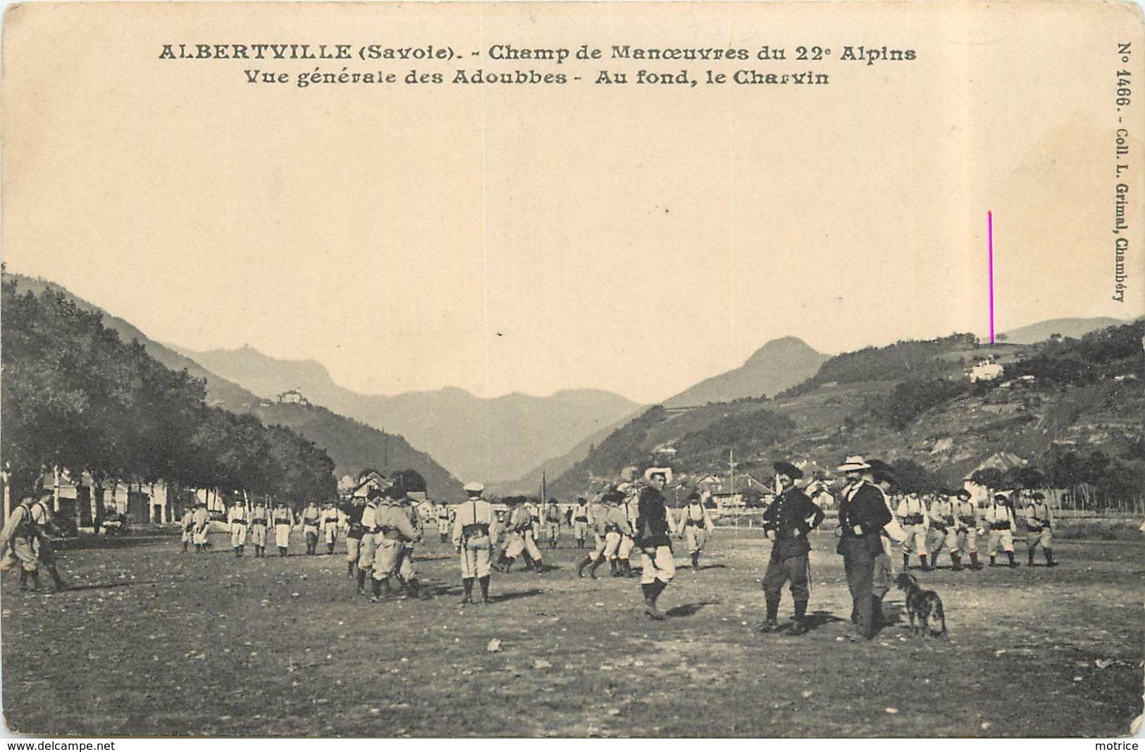 ALBERTVILLE - Champ De Manoeuvres Du 22 Alpins, Vue Générale Des Adoubbes. - Albertville