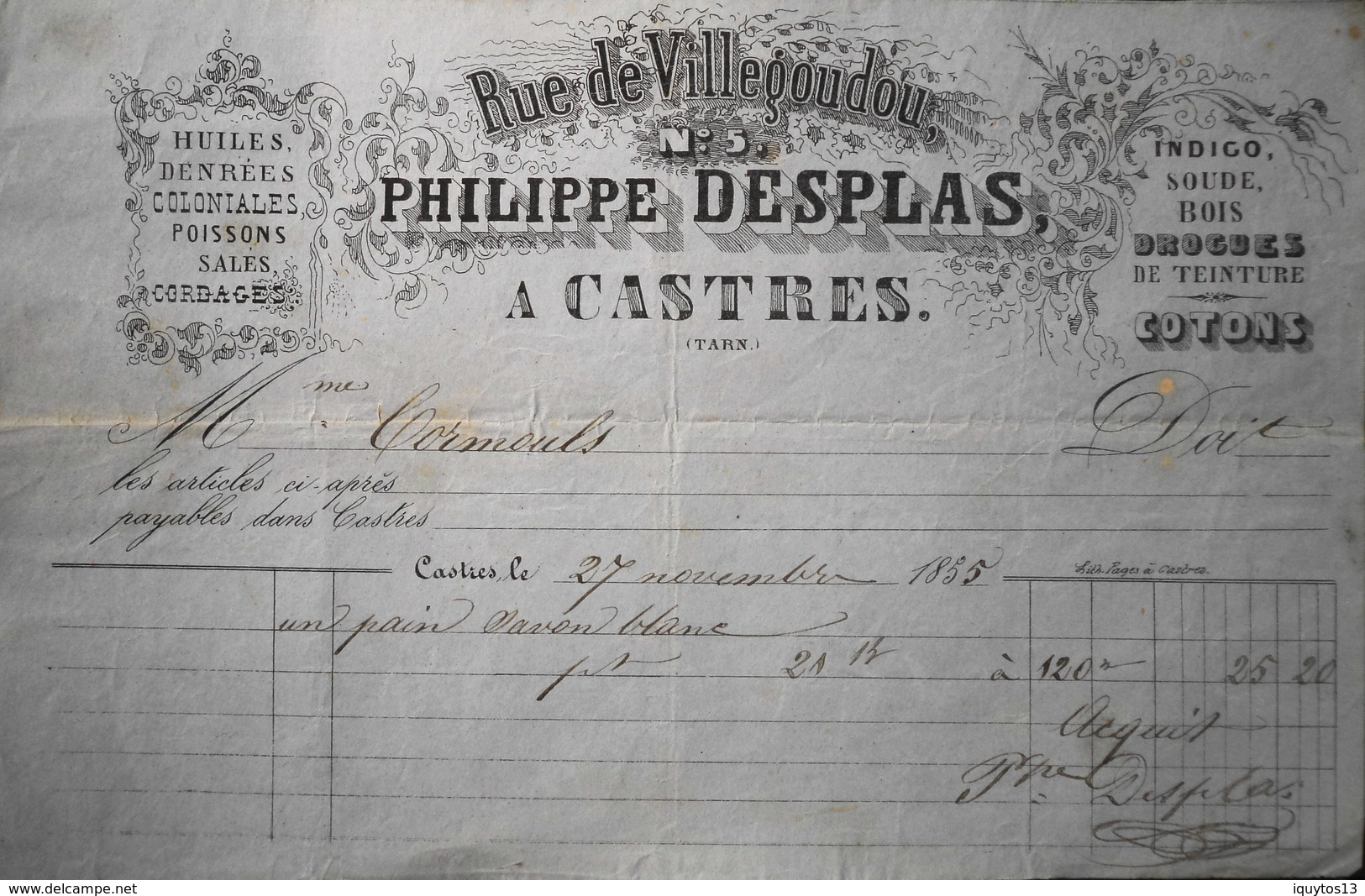 Facture De PHILIPPE DESPLAS Rue De Villegoudou à CASTRES à Mr CORMOULS - Acquit Et Signée Daté 27.11.1855 - BE - 1800 – 1899