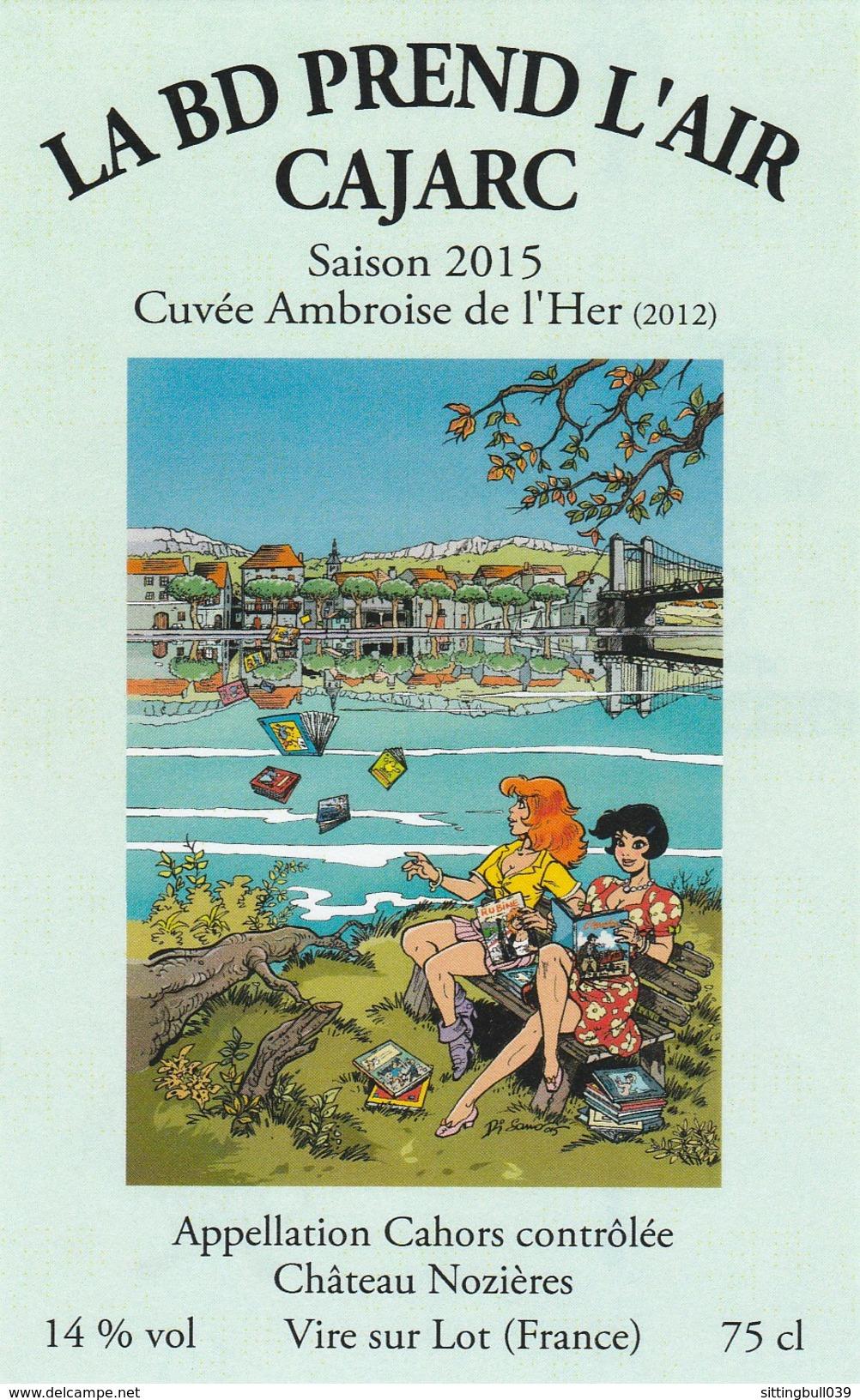 DI SANO. Etiquette De Vin Cahors Château Nozières Pour Le 18° Festival BD De CAJARC 2015. La BD Prend L'Air - Objets Publicitaires